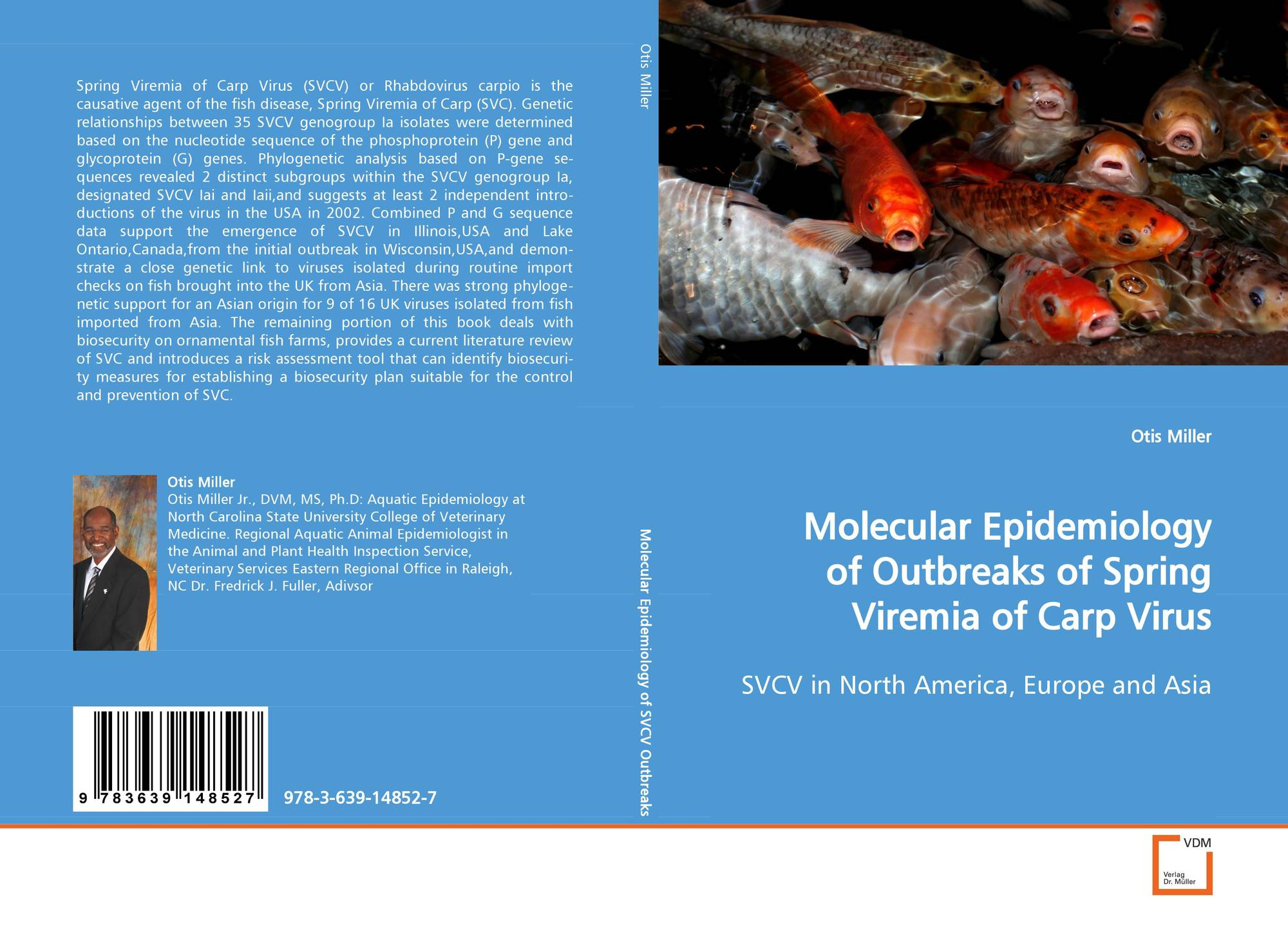 Molecular Epidemiology of Outbreaks of Spring Viremiaof Carp