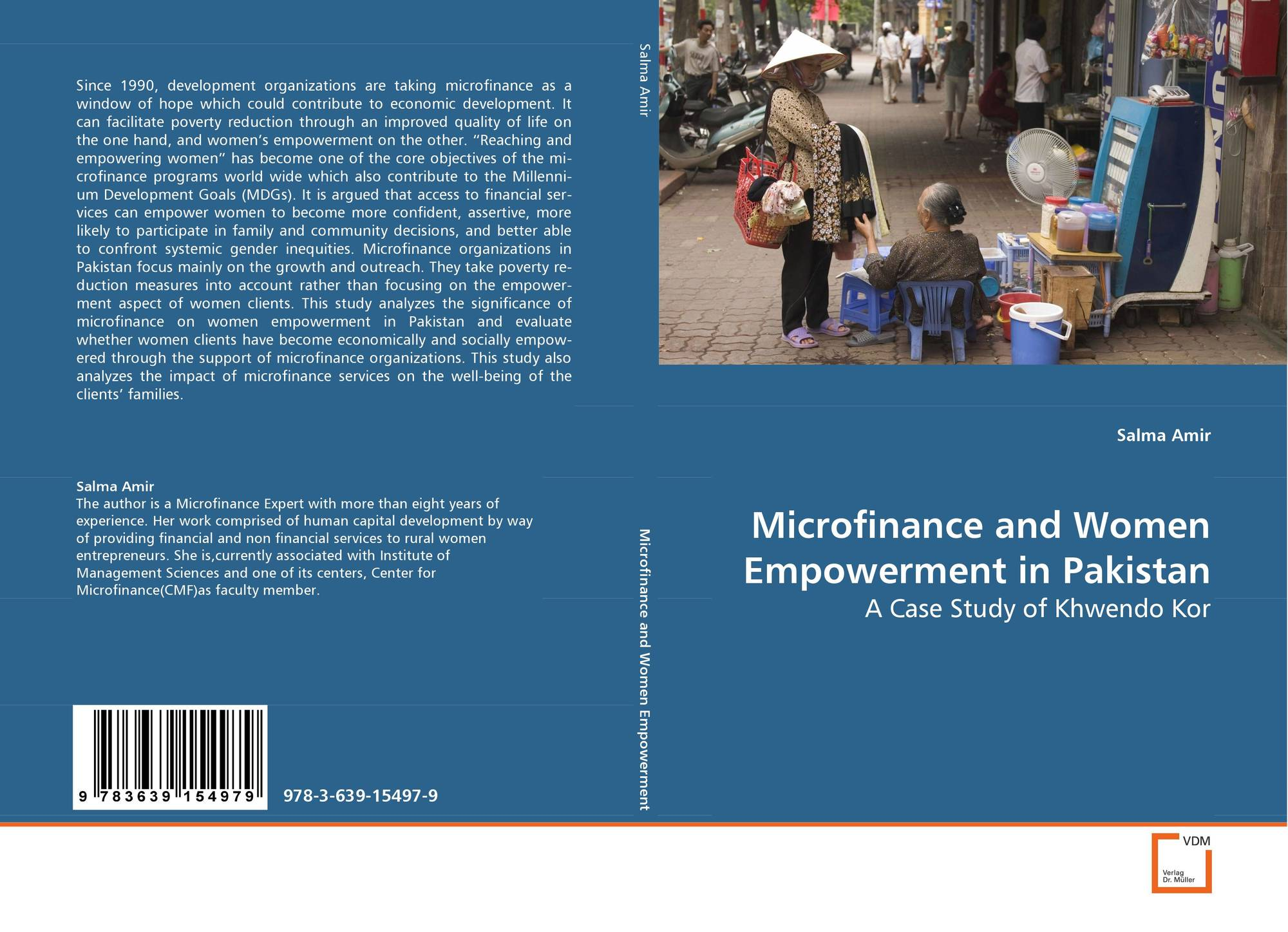 women empowerment and microfinance in pakistan This research examines the relationship between microfinance, women's empowerment and natural disasters in khyber pakhtunkhwa (kp), a northwestern province of pakistan.