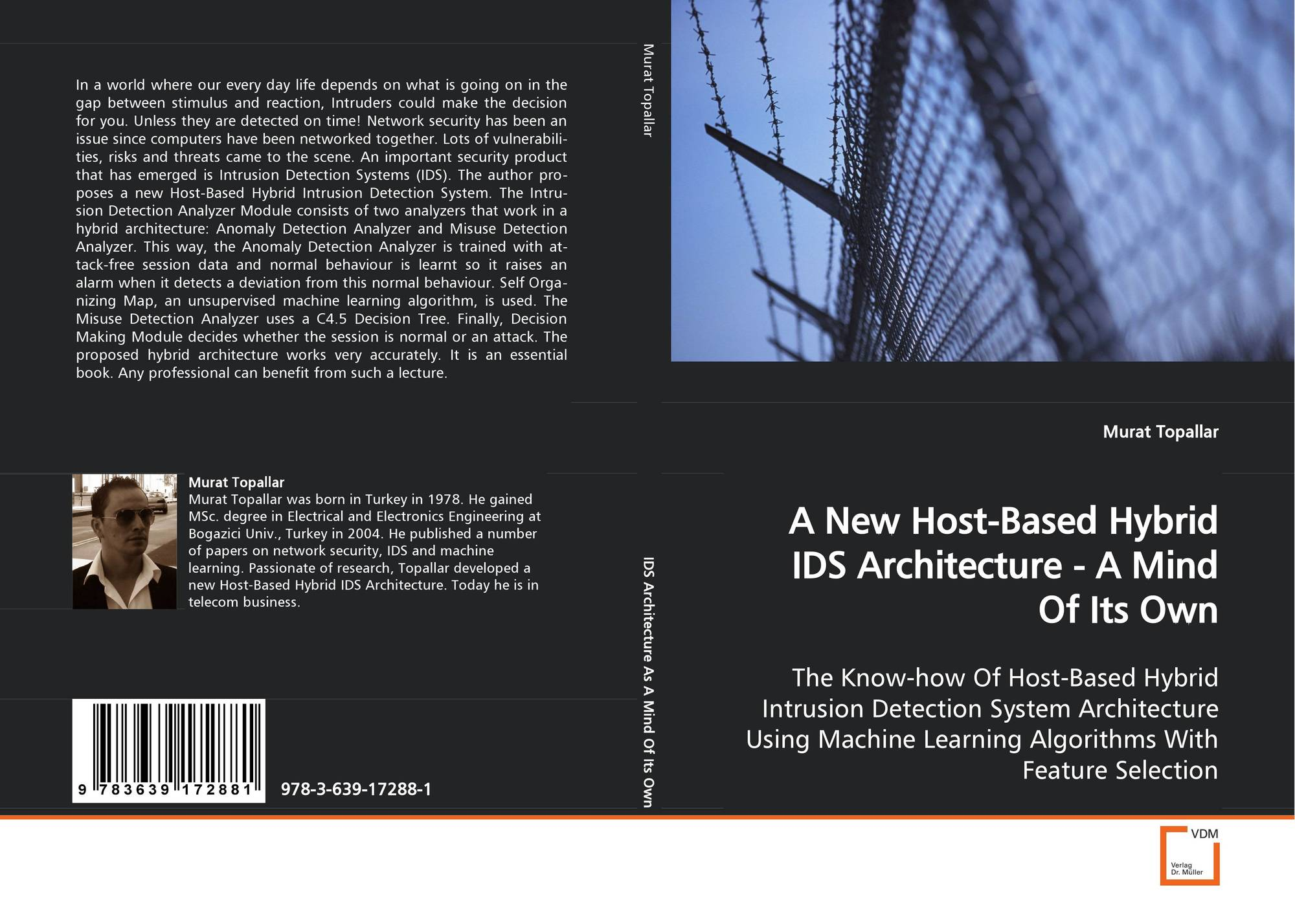 A New Host-Based Hybrid IDS Architecture - A Mind OfIts Own