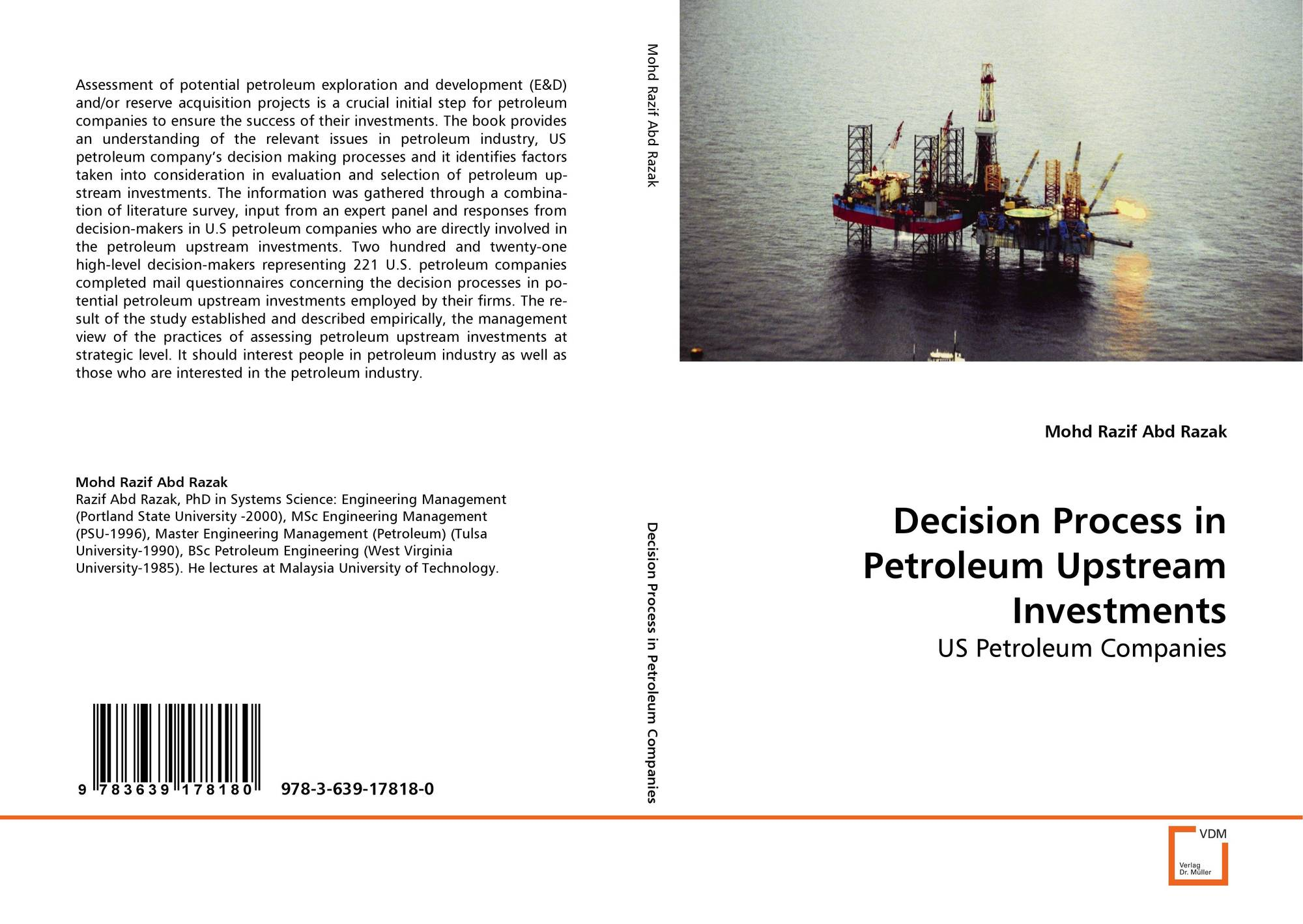 Decision Process in Petroleum Upstream Investments, 978-3-639-17818