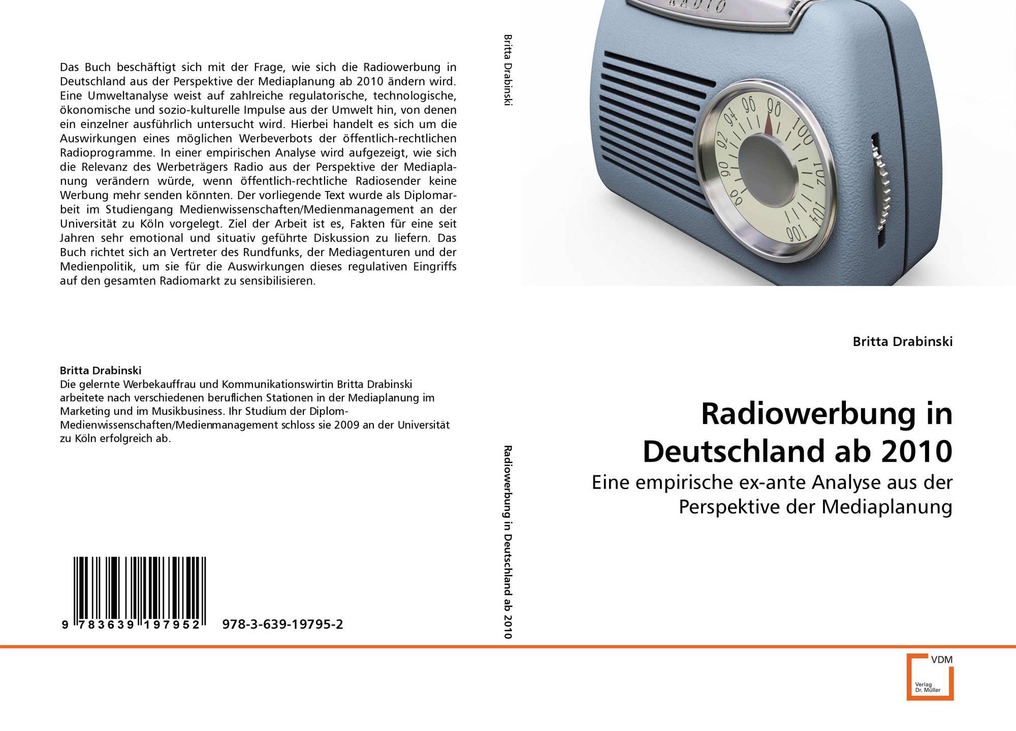 radiowerbung in deutschland ab 2010 978 3 639 19795 2 363919795x 9783639197952 by britta. Black Bedroom Furniture Sets. Home Design Ideas