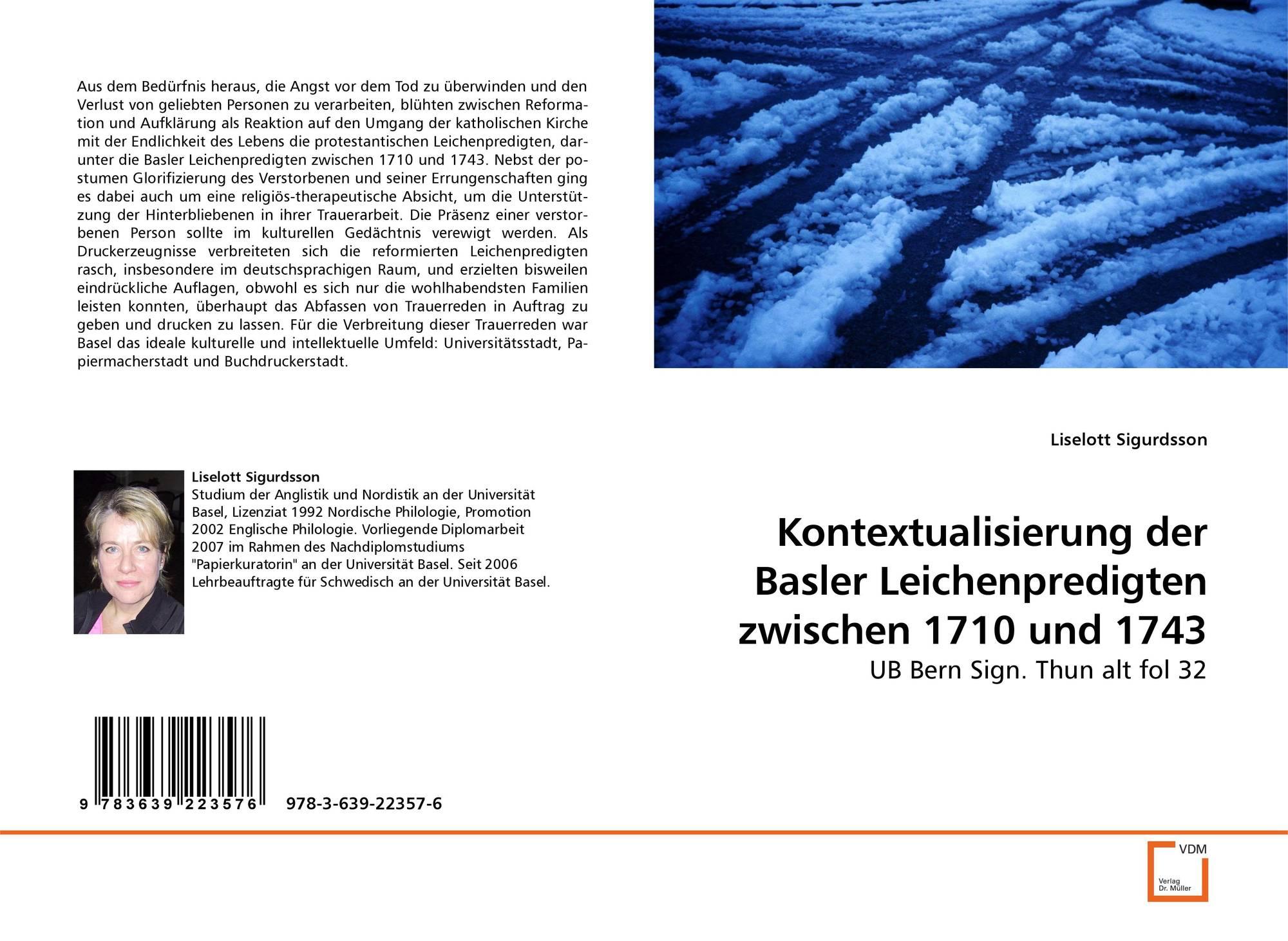 Kontextualisierung der Basler Leichenpredigten zwischen 1710 und ...