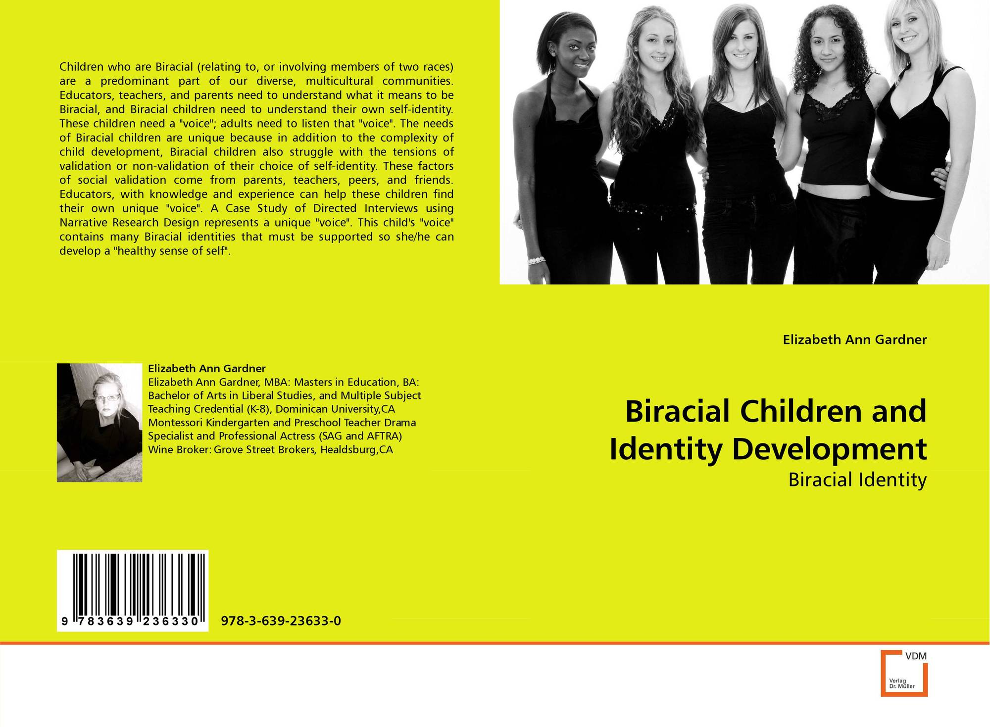 identity and belonging of interracial children The multiplicity of belonging: pushing identity research beyond binary thinking sarah e gaither  the multiplicity of belonging: pushing identity research beyond the binary  exist between biracial and monoracial children adult biracial identity, behavior, and language.