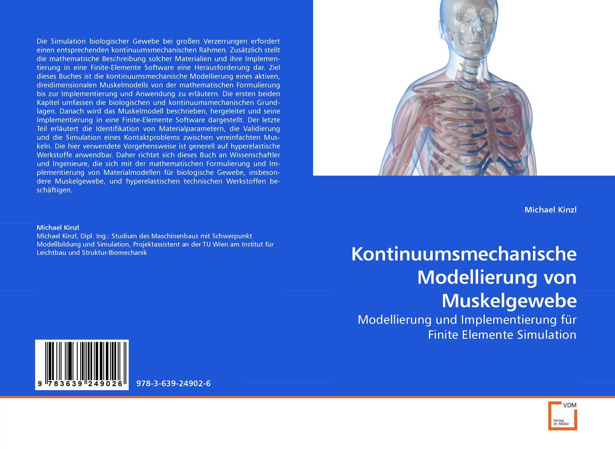 Kontinuumsmechanische Modellierung von Muskelgewebe, 978-3-639-24902 ...