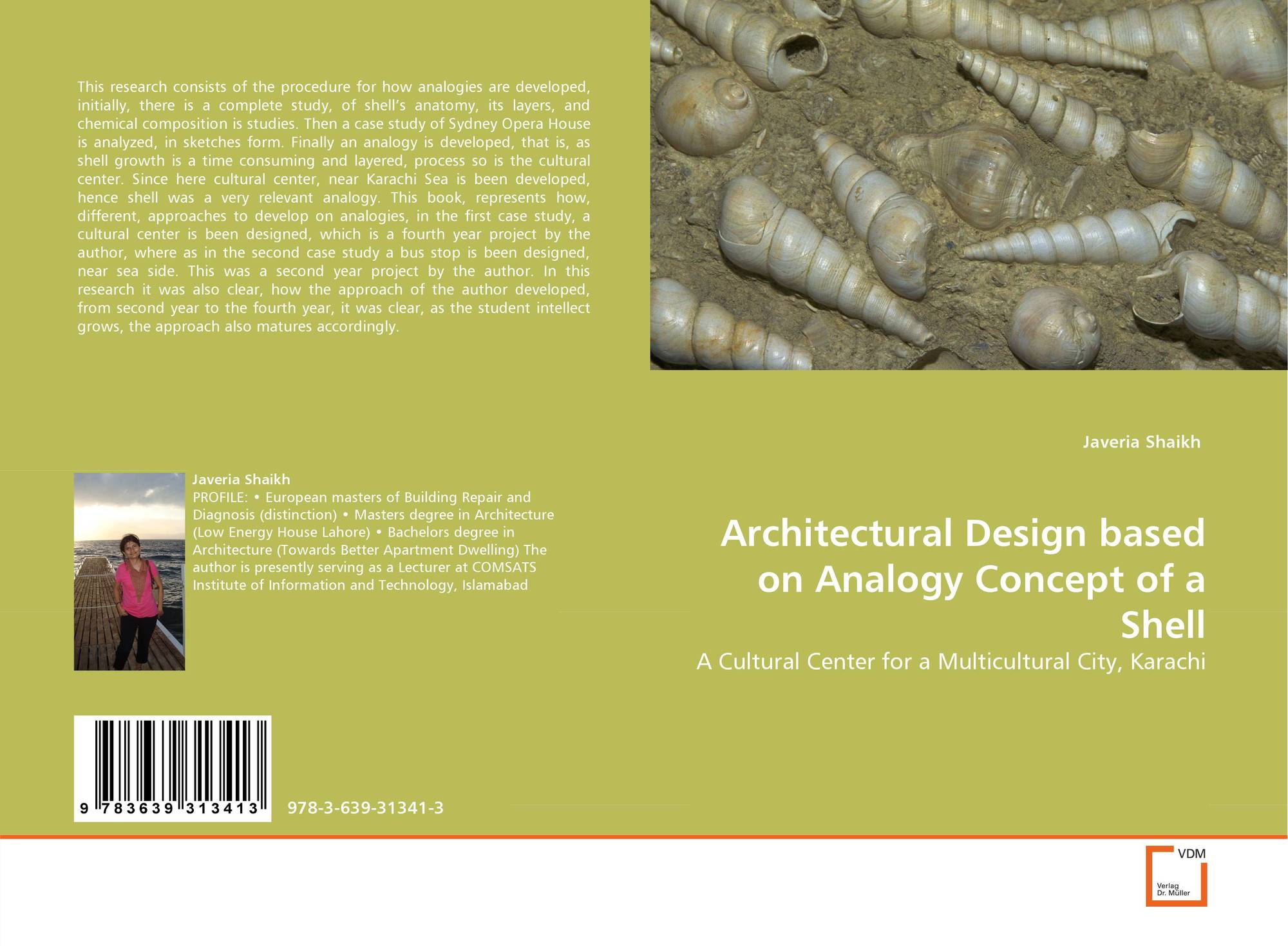 Architectural design based on analogy concept of a shell for Home architecture analogy
