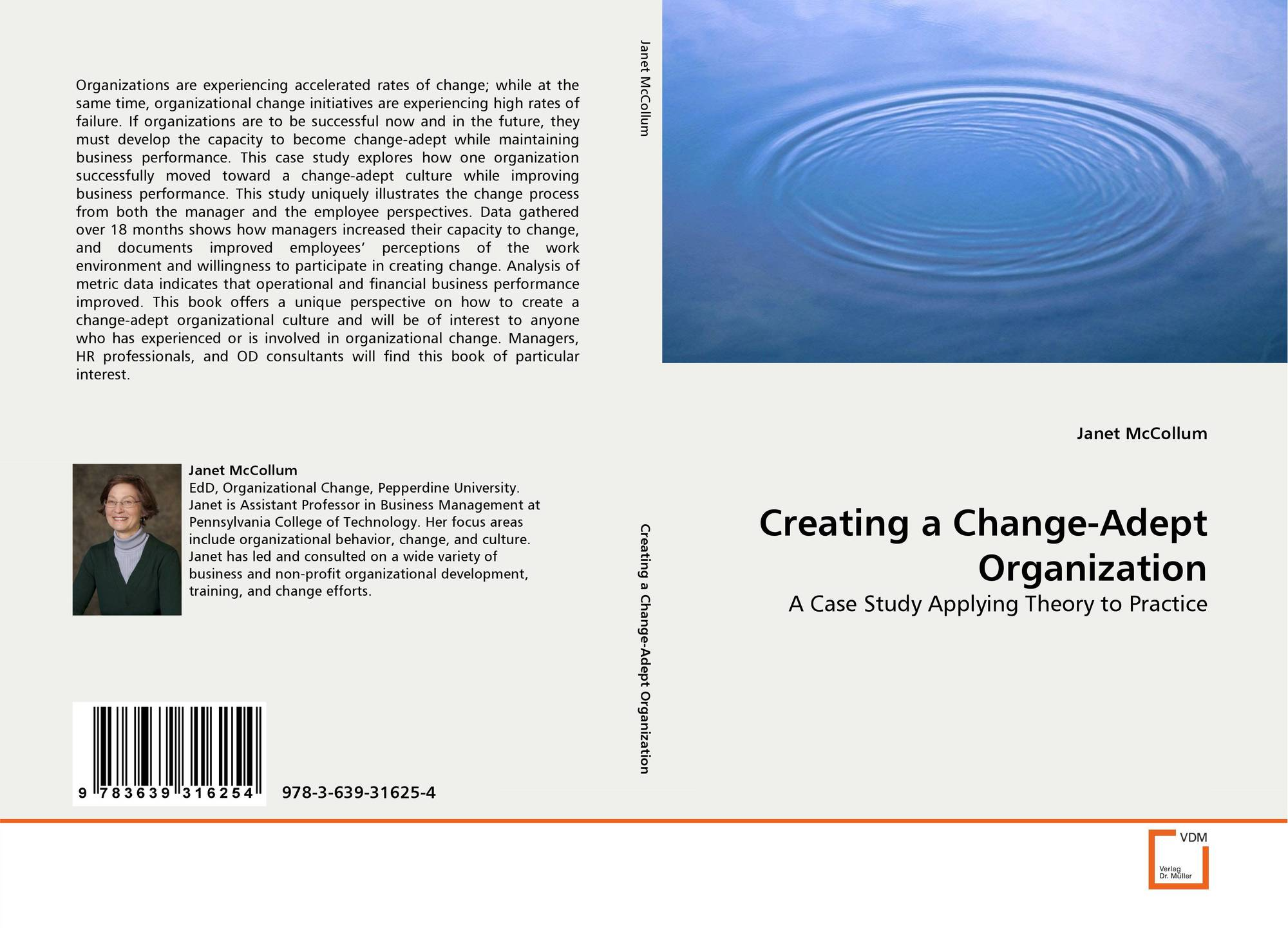organization that is experiencing change How can the answer be improved.