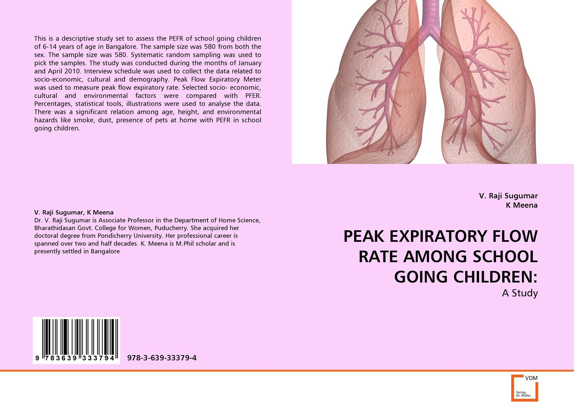 Peak Expiratory Flow Rate Among School Going Children 978 3 639