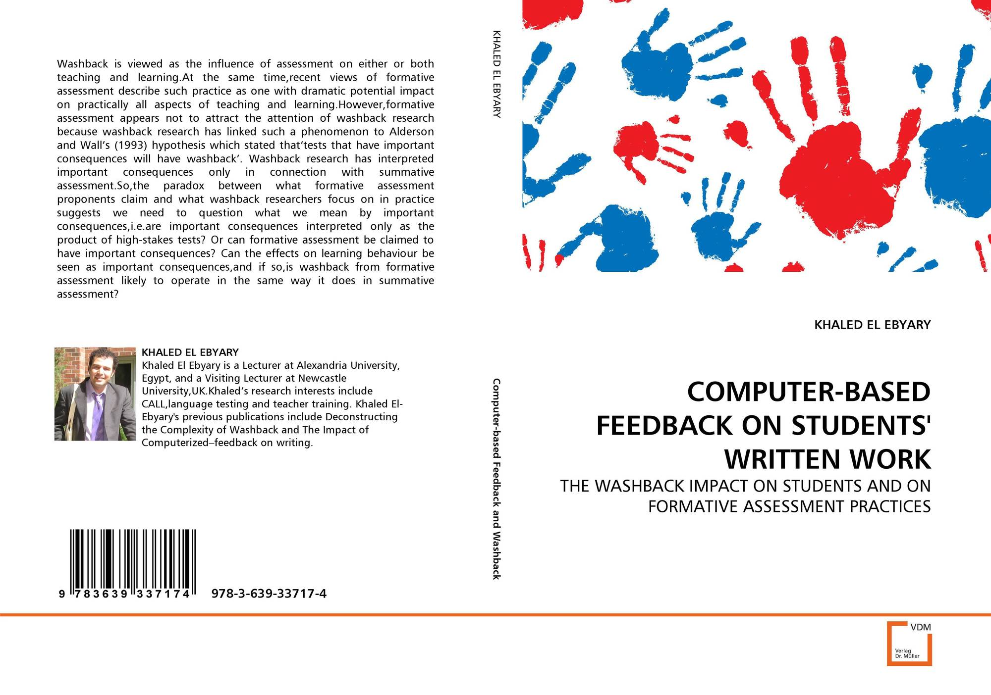 effects of feedback on students writing In teaching writing to second language learners, the use of peer evaluations as stimuli for revision, instead of the more traditional normative teacher evaluation, constitutes an attempt to provide the learner with feedback at his/her stage of development whether or not one of these evaluation.