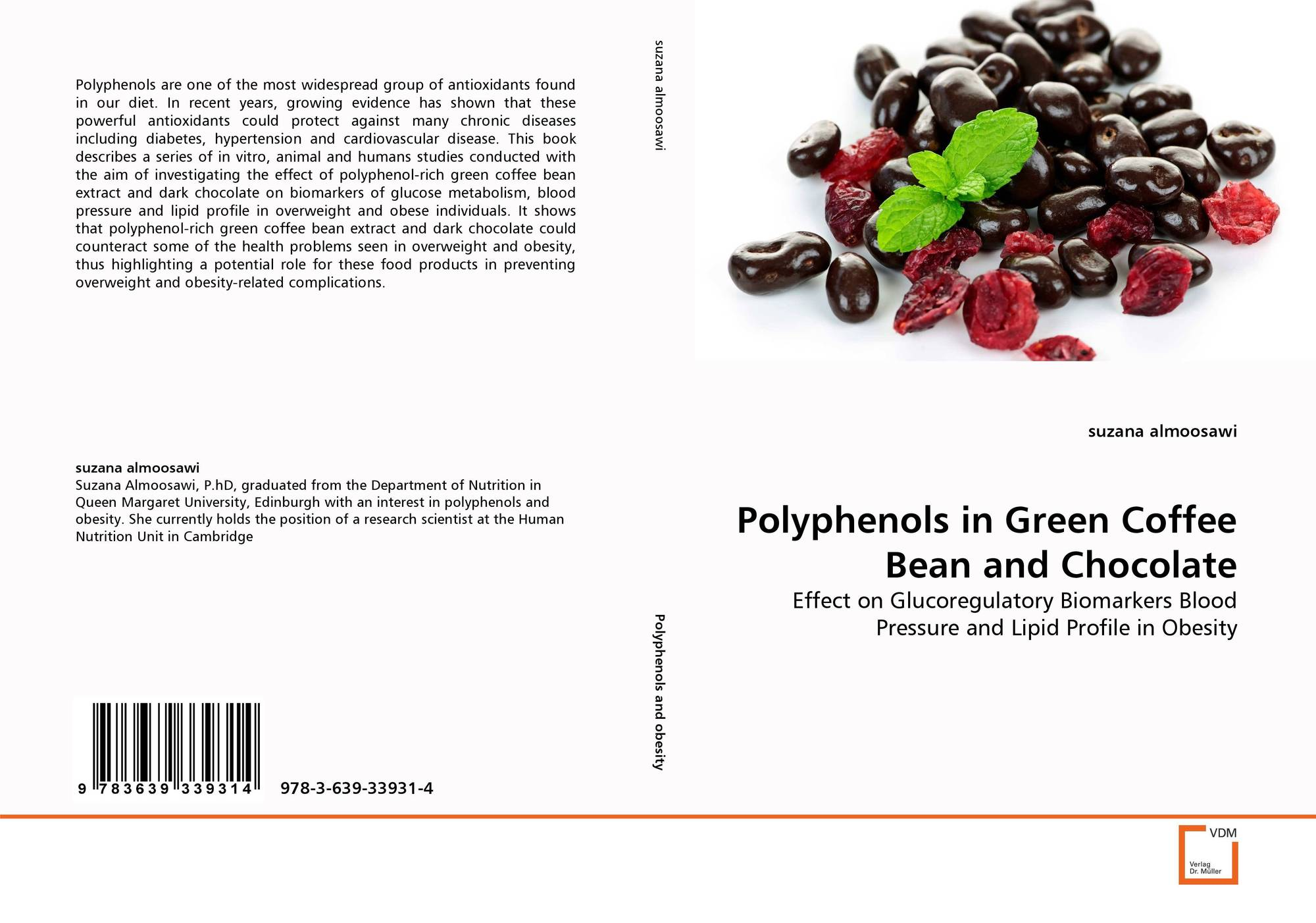 Polyphenols in Green Coffee Bean and Chocolate, 978-3-639 ...