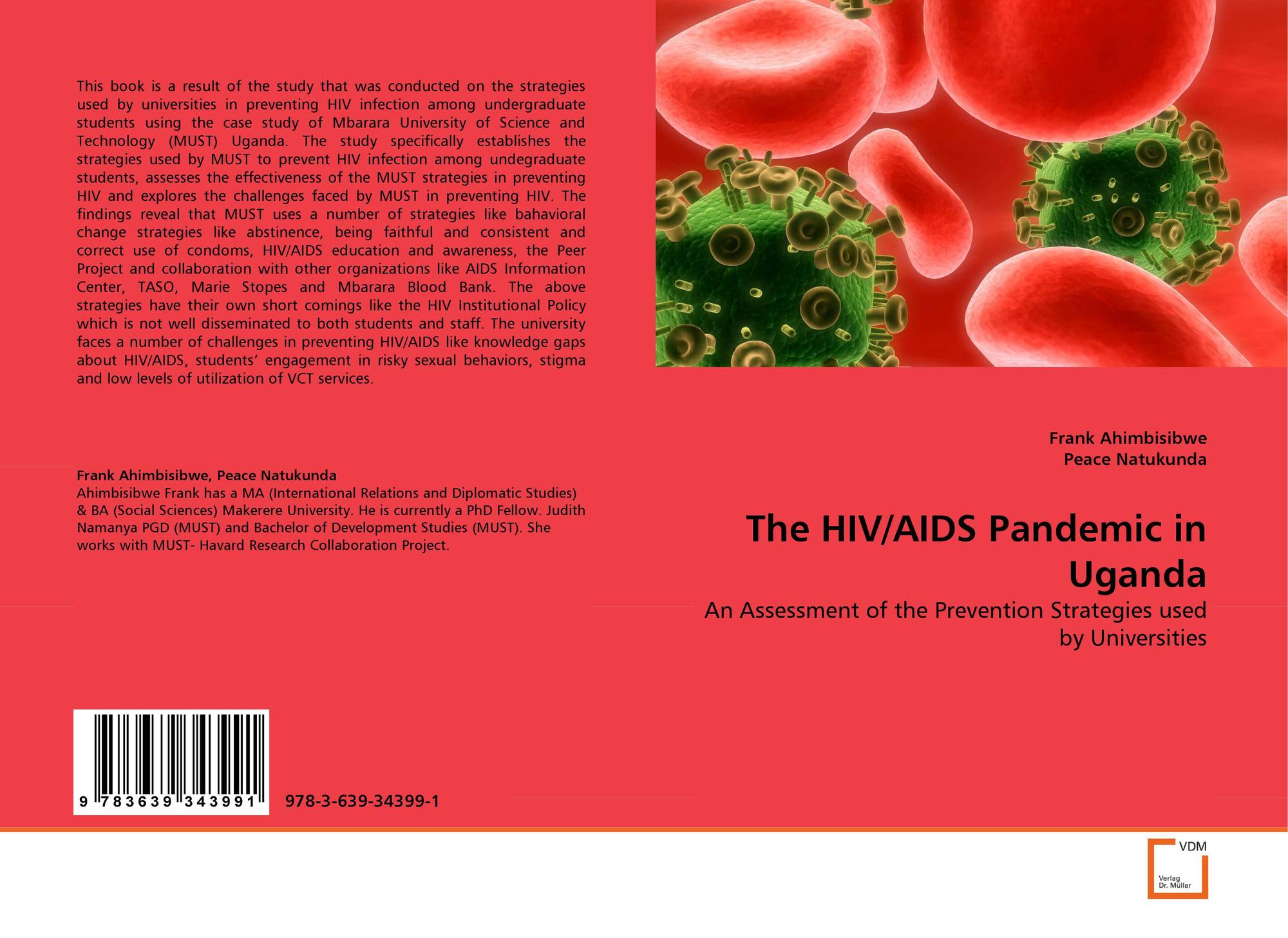 an analysis of the causes implications and prevention strategies of the hiv human immunodeficiency v 1 chapter 1 - problem statement in the united states, the human immunodeficiency virus (hiv) and acquired immunodeficiency syndrome (aids) epidemic is a health crisis for african americans.