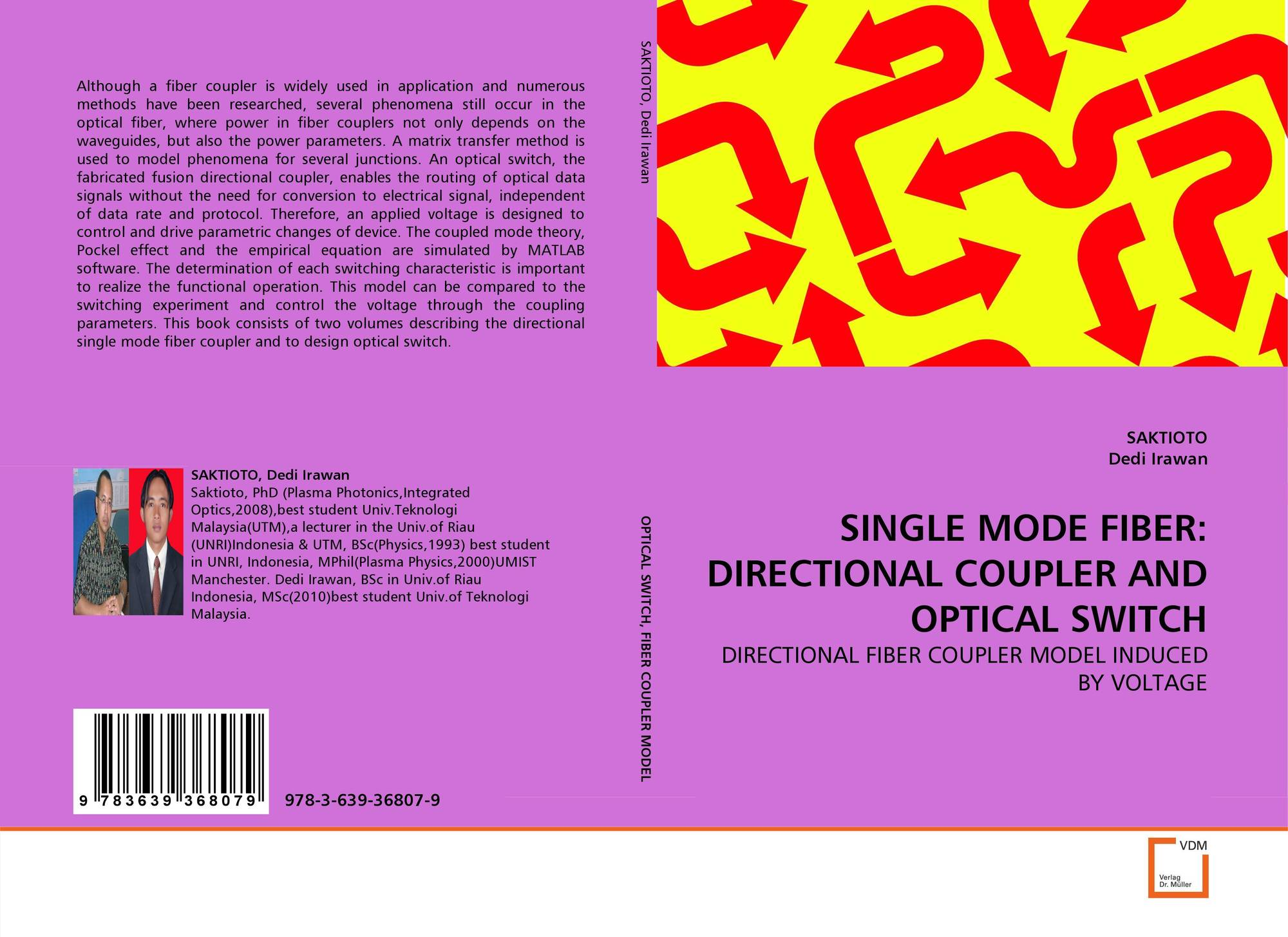 SINGLE MODE FIBER: DIRECTIONAL COUPLER AND OPTICAL SWITCH