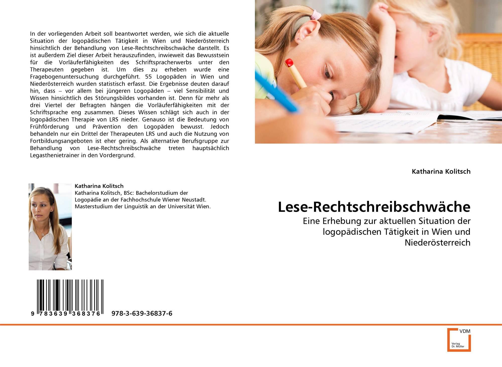 Lese-Rechtschreibschwu00e4che, 978-3-639-36837-6, 3639368371 ,9783639368376 by Katharina Kolitsch