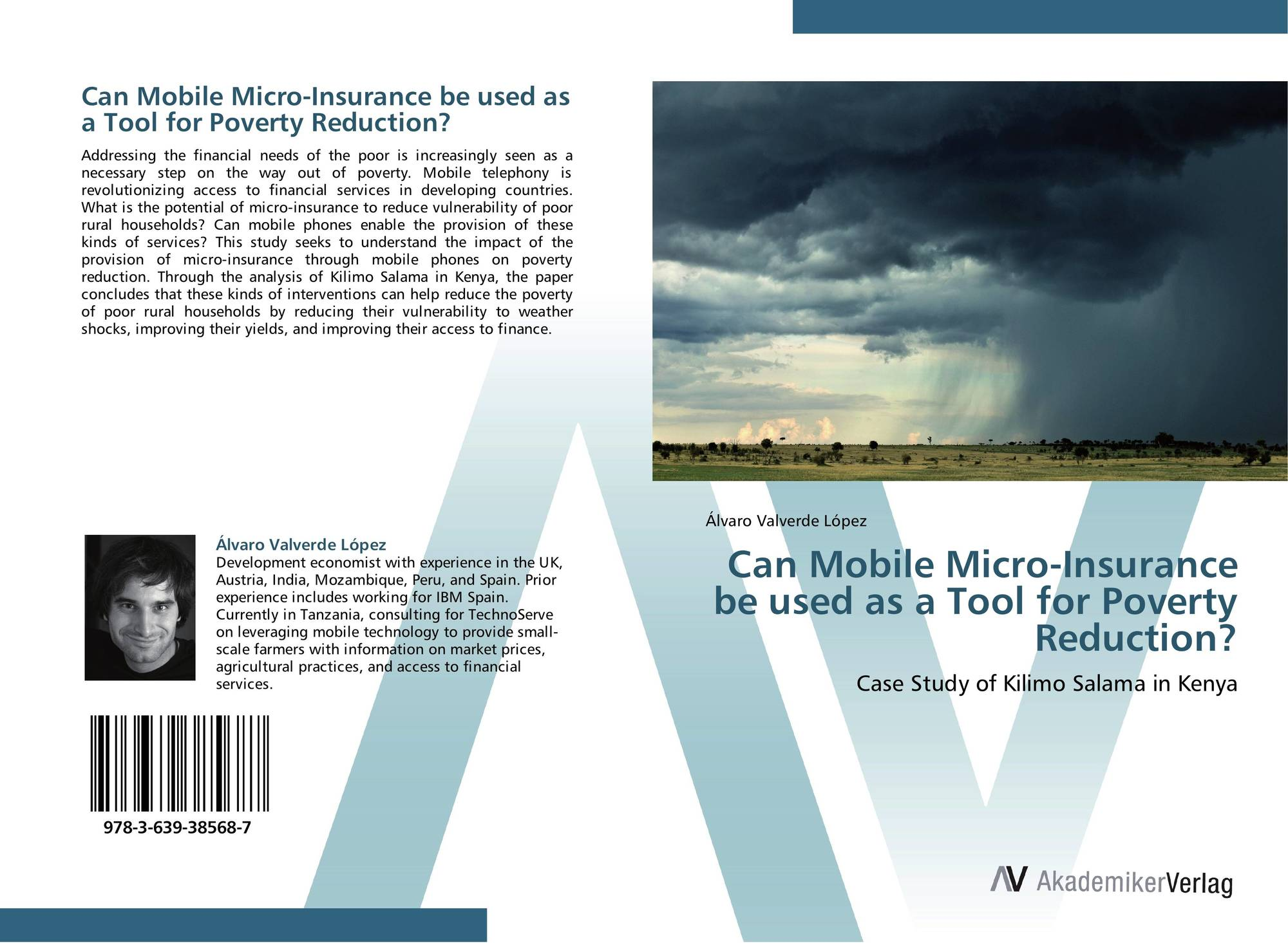 Microinsurance: A Case Study Of An Example Of The Full ...