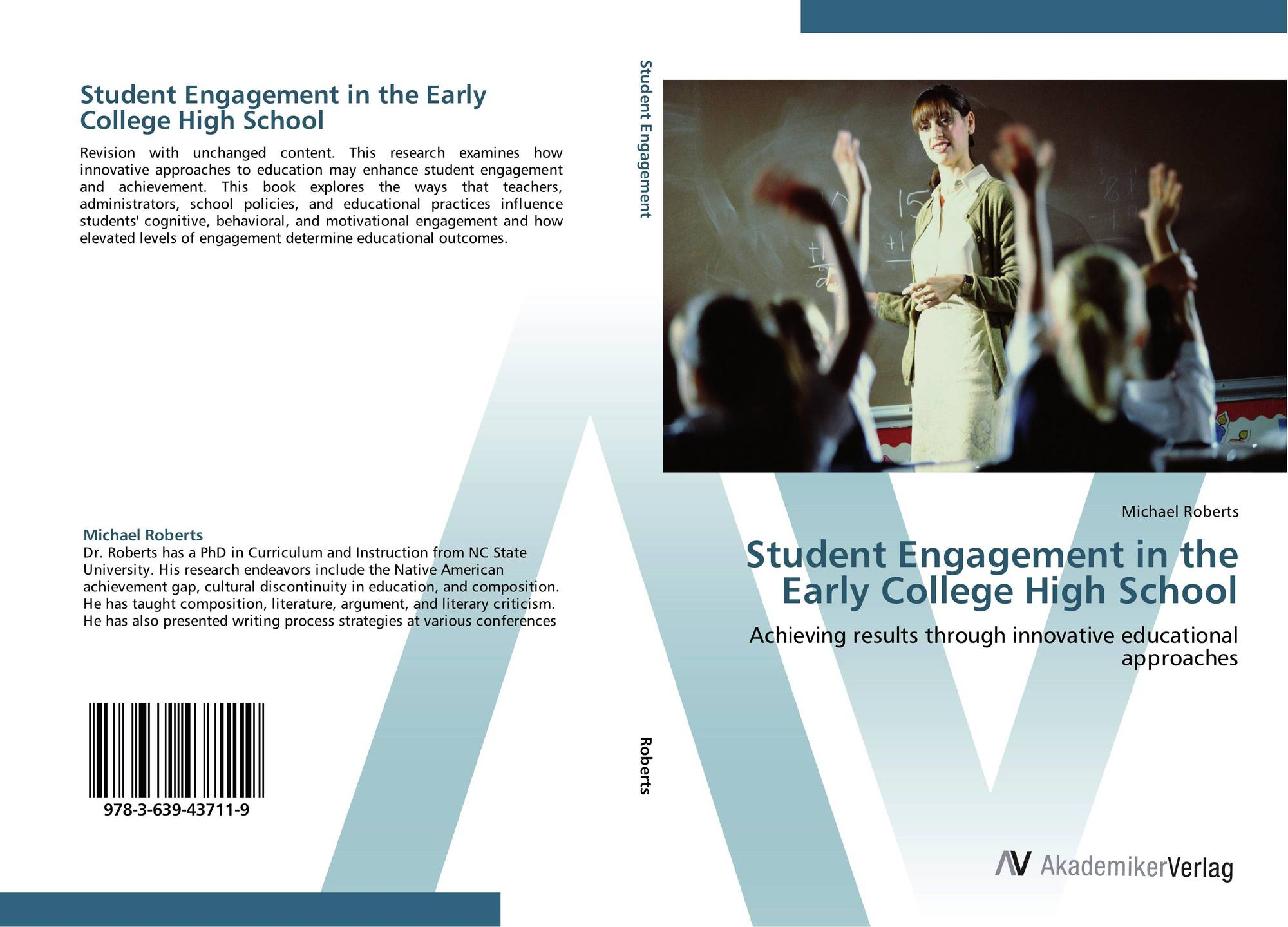 Student Engagement in the Early College High School, 978-3-639-43711