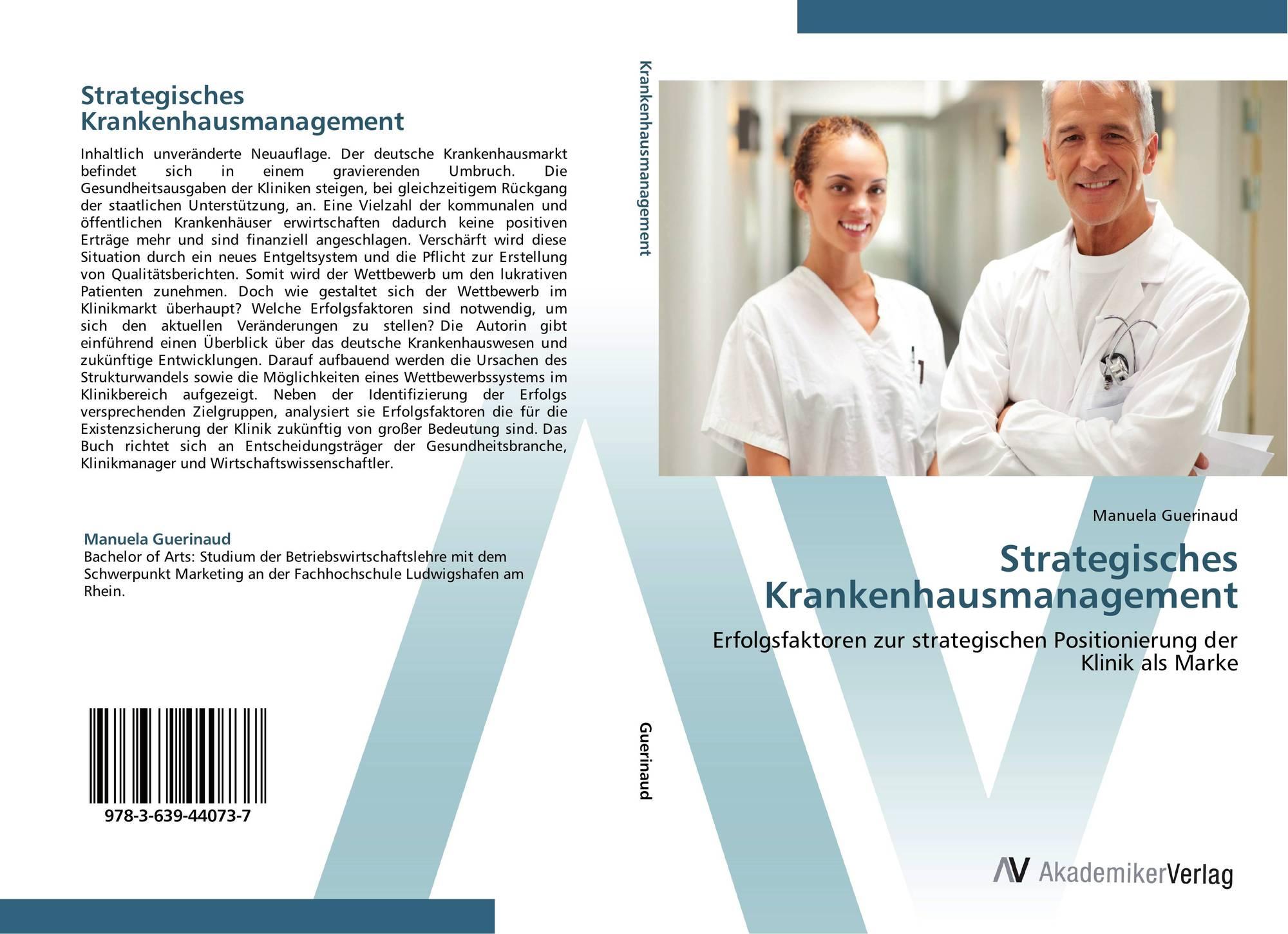 Strategisches Krankenhausmanagement, 978-3-639-44073-7, 3639440730 ...