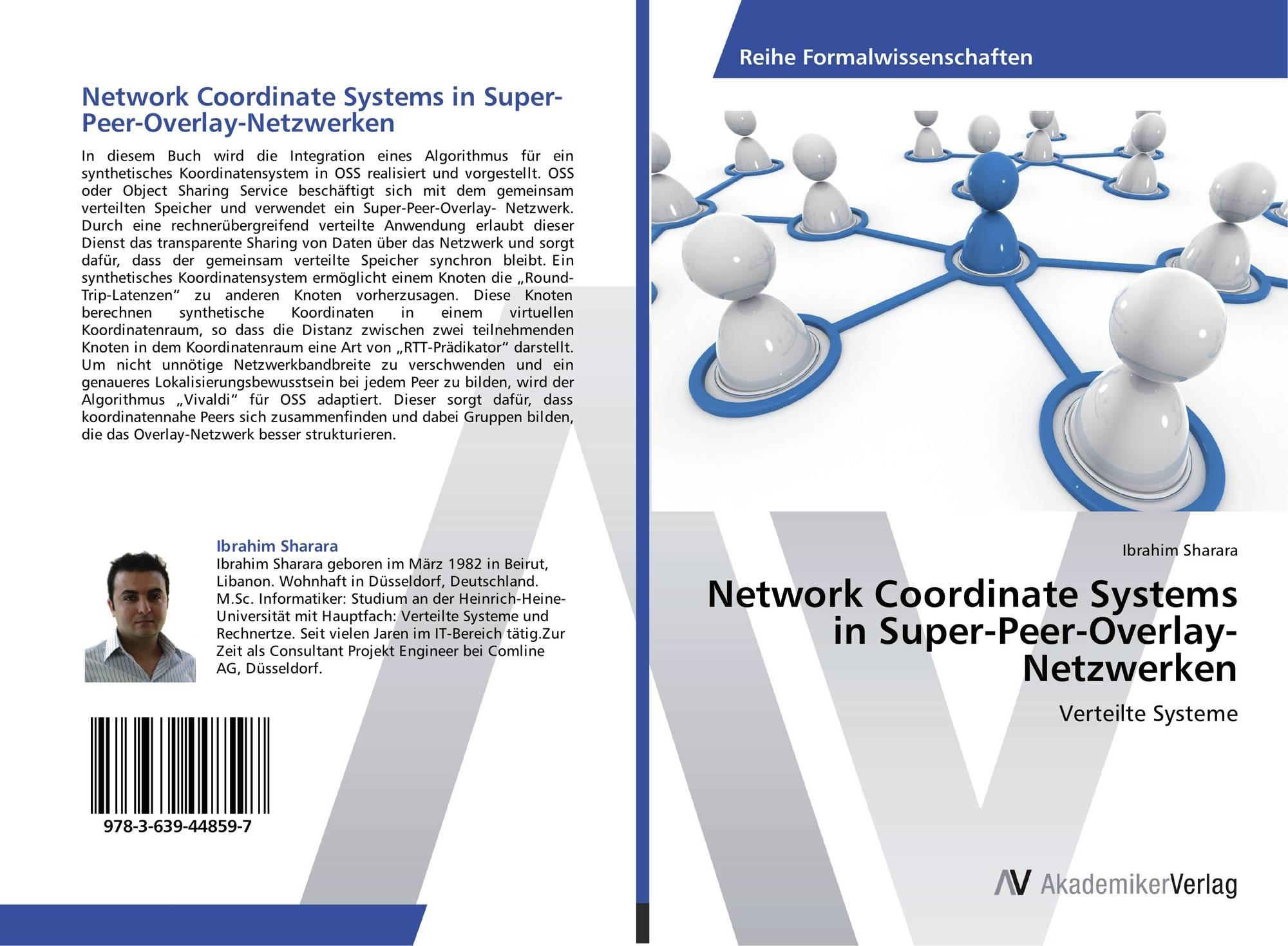 network coordinate systems in super peer overlay netzwerken 978 3 639 44859 7 3639448596. Black Bedroom Furniture Sets. Home Design Ideas