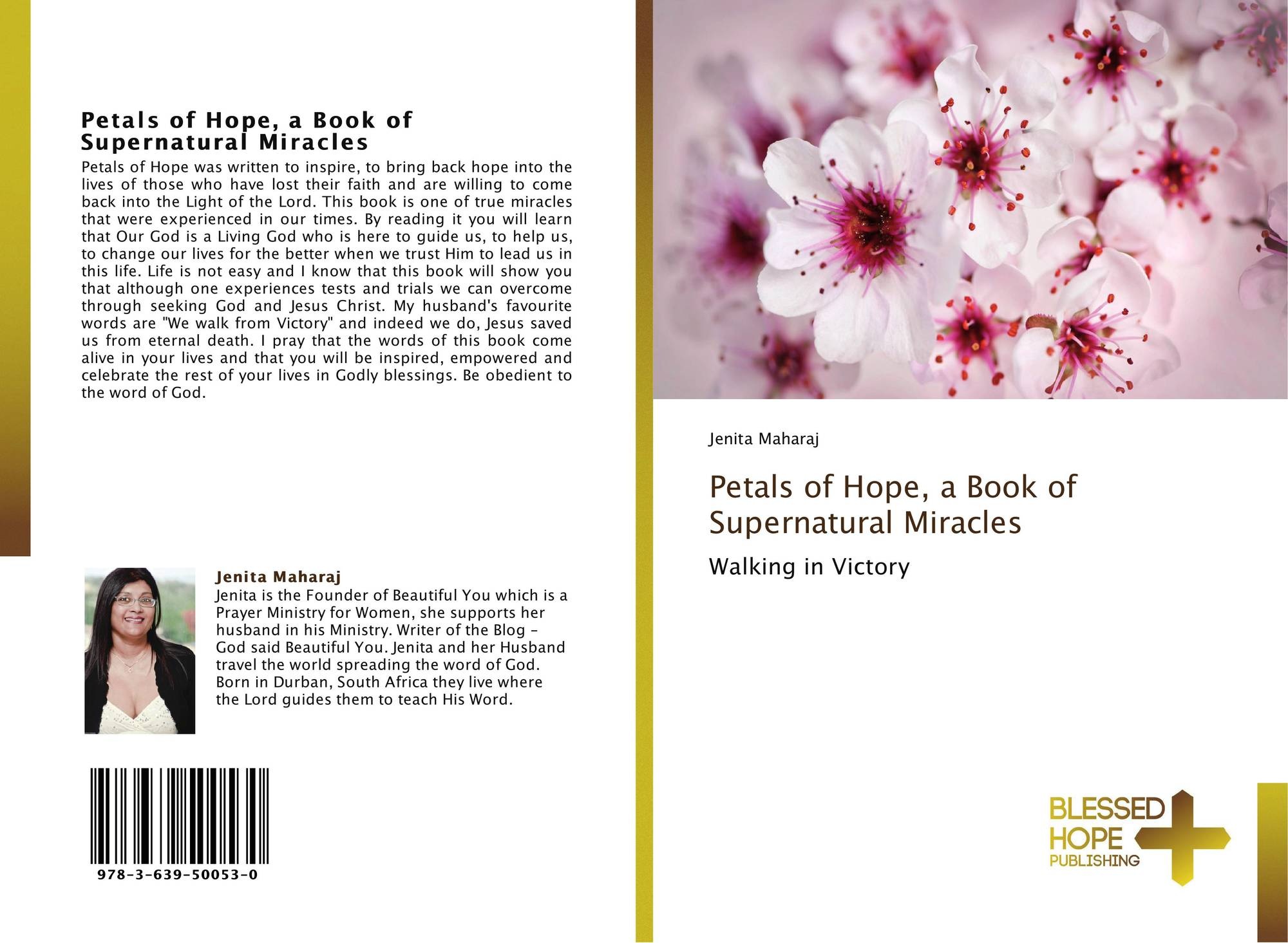Petals of Hope, a Book of Supernatural Miracles