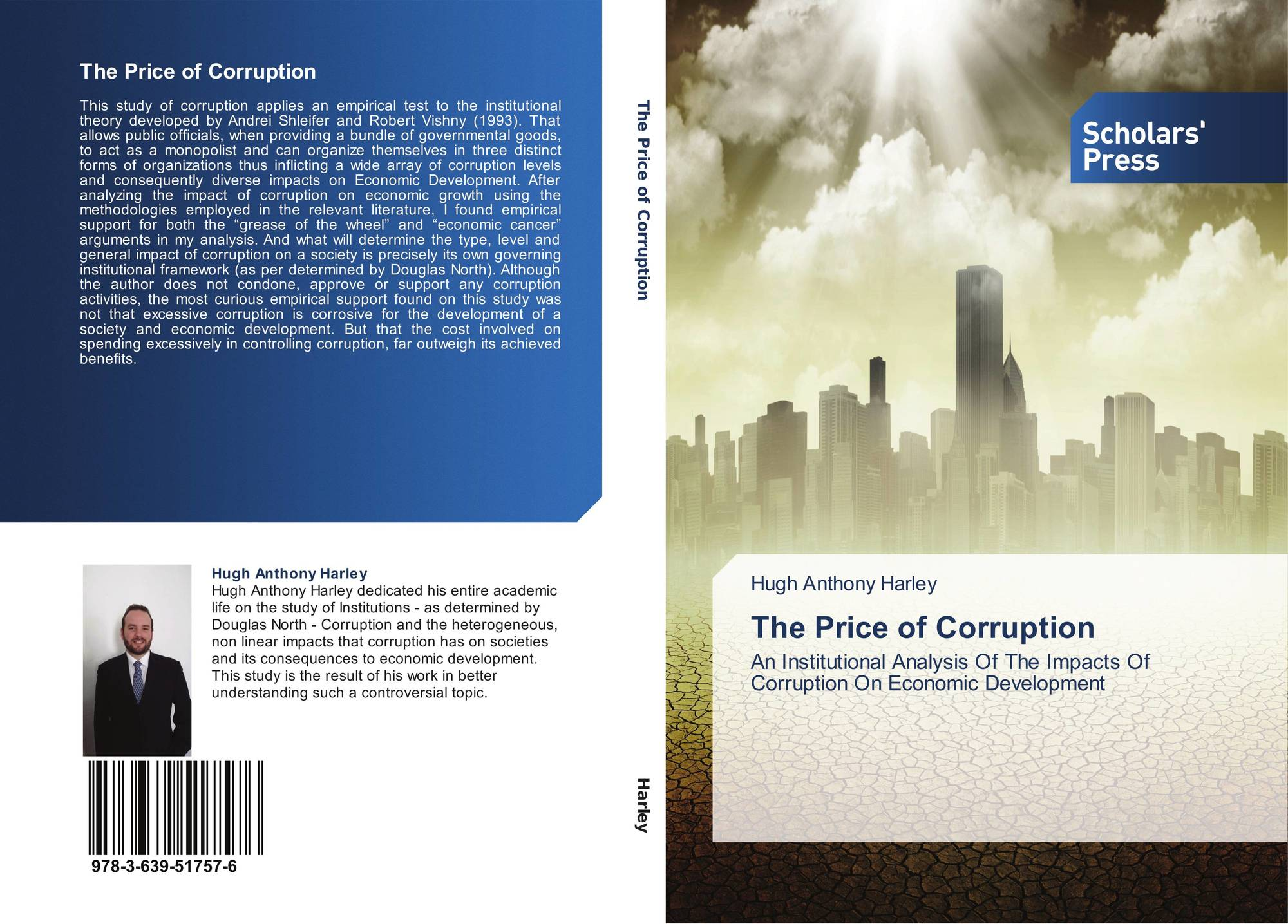 a study on the policies on corporate corruption Study: corporate bribery and corruption grease the gears of global capitalism published on tuesday, december 02, 2014 by common dreams study: corporate.