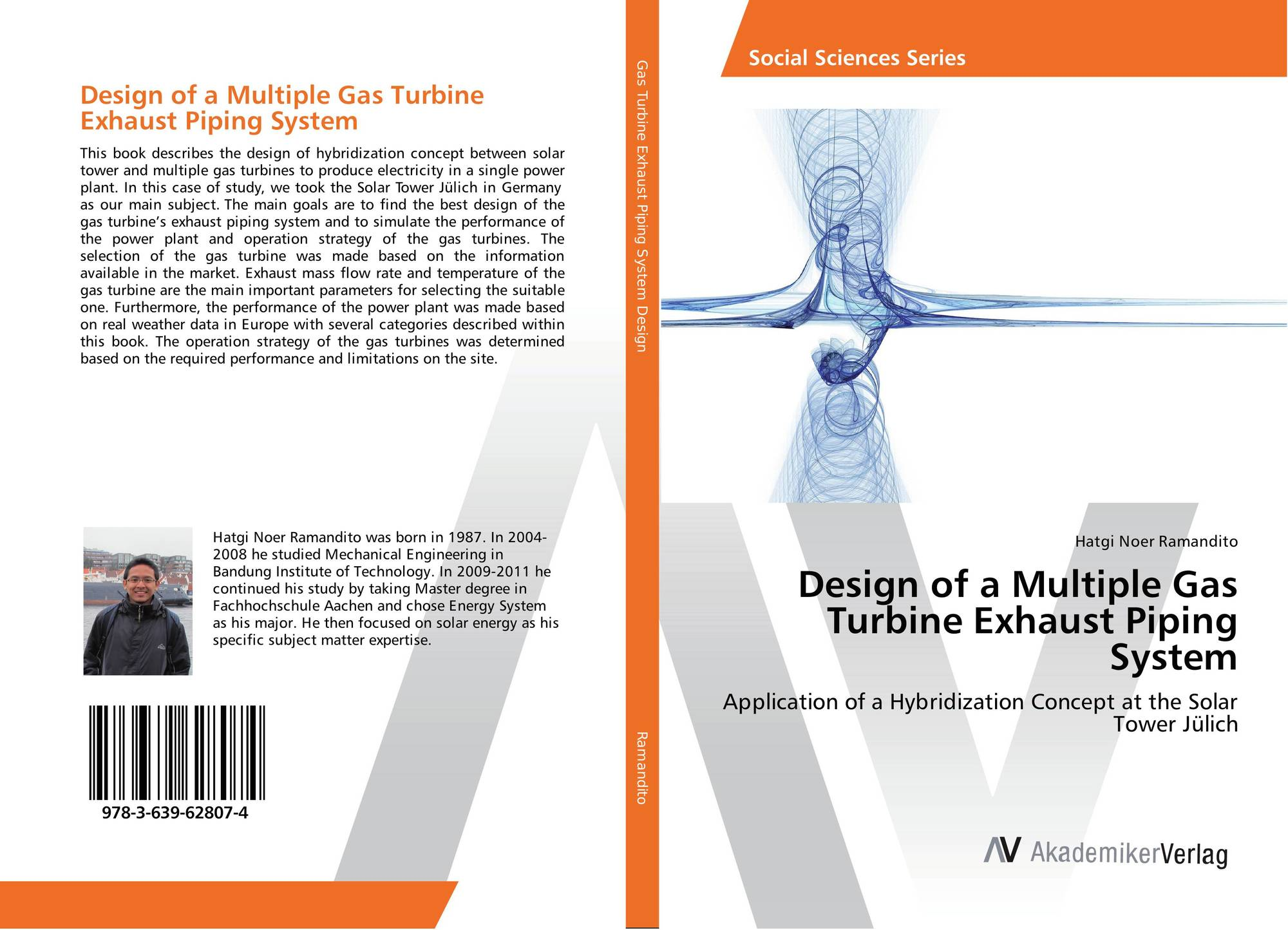 Design of a Multiple Gas Turbine Exhaust Piping System 978 3 639