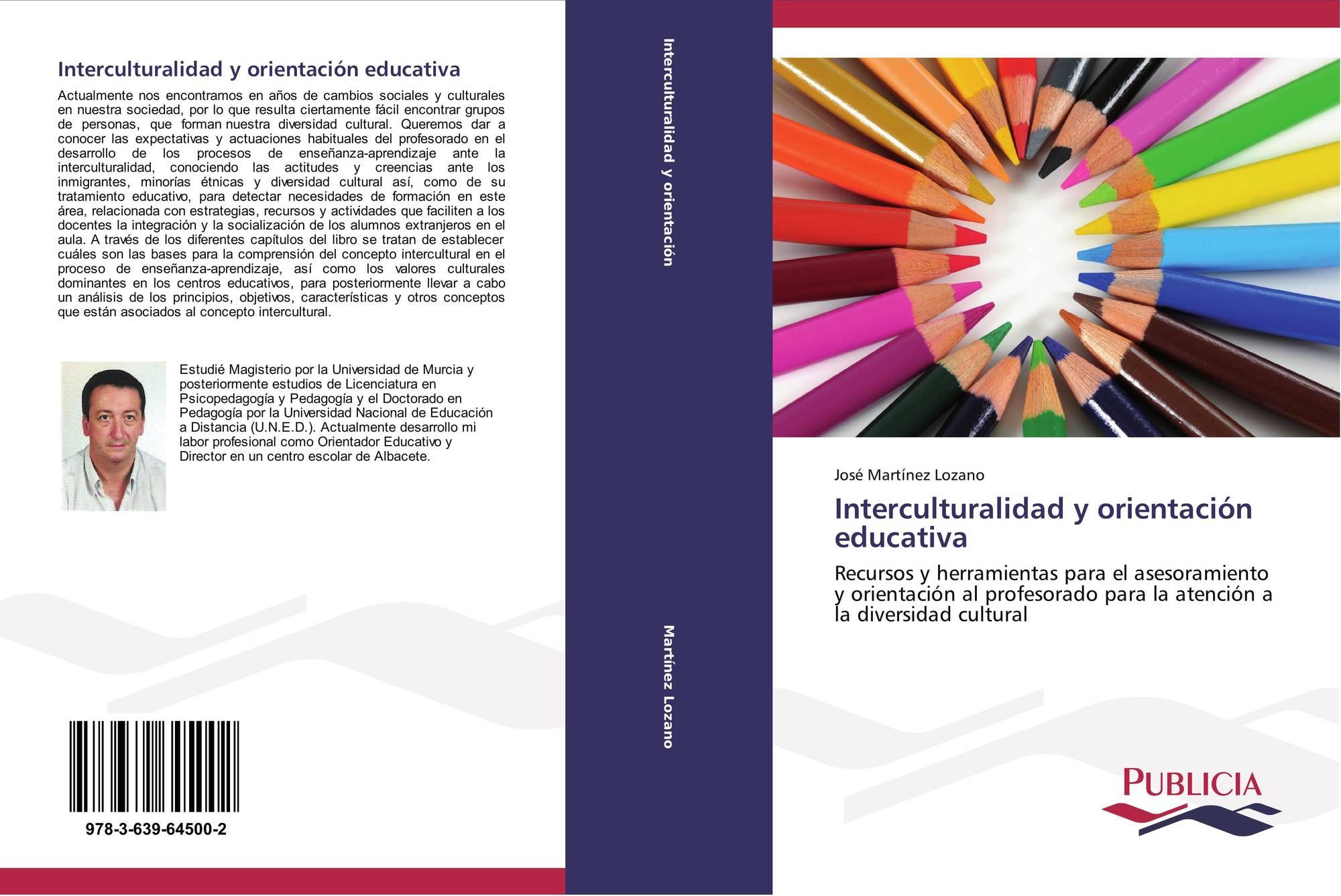 Orientación Educativa Día Del Libro: Interculturalidad Y Orientación Educativa, 978-3-639-64500