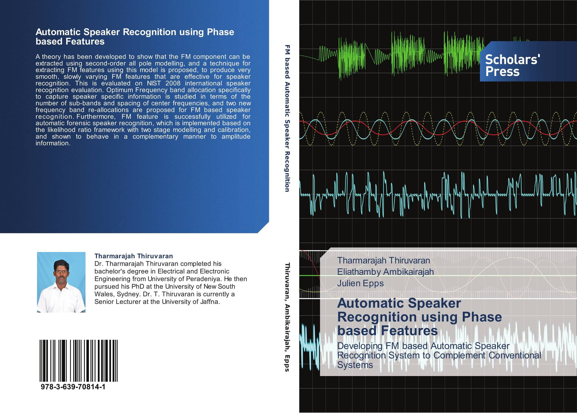 Automatic Speaker Recognition using Phase based Features, 978-3-639