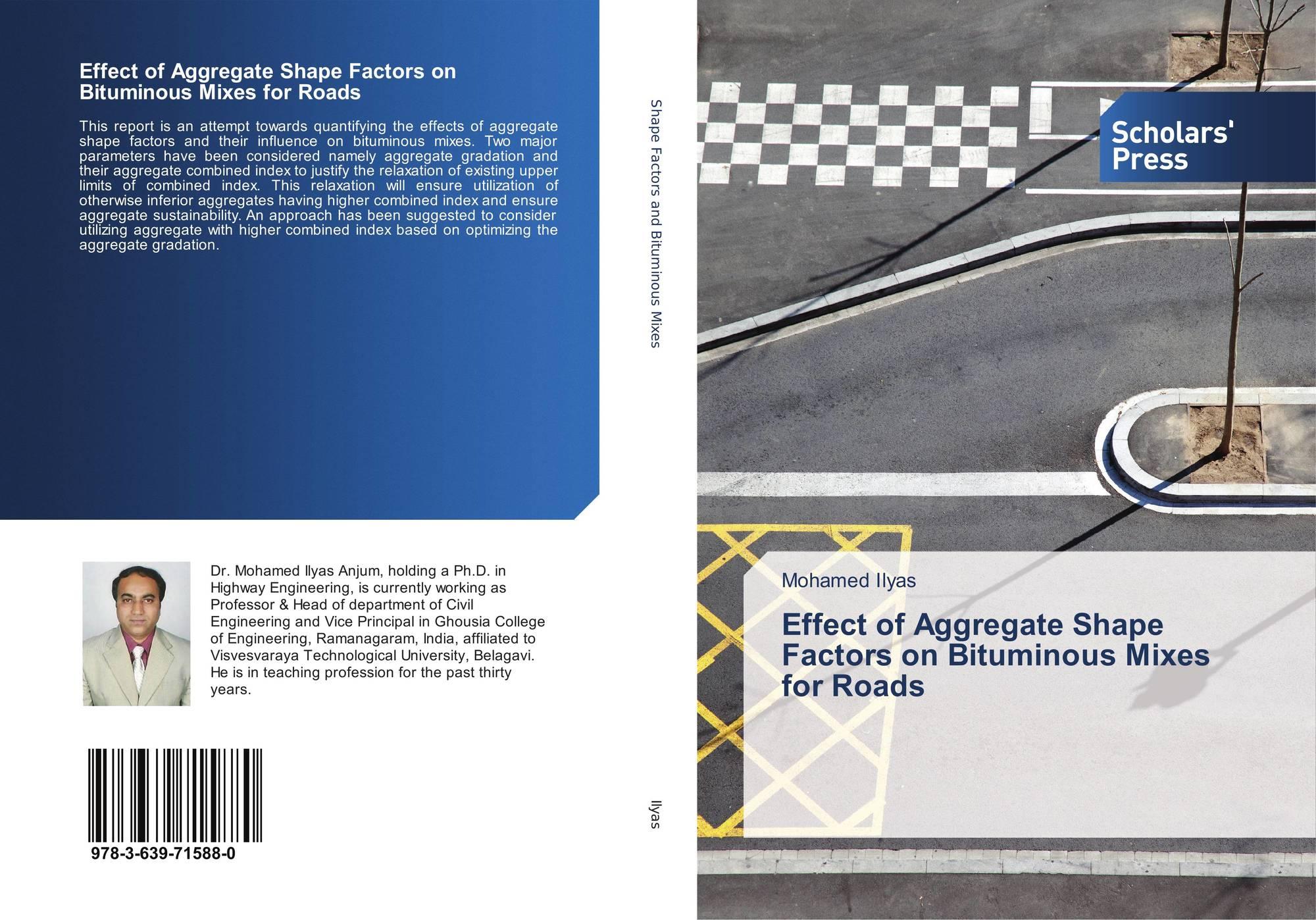 Effect of Aggregate Shape Factors on Bituminous Mixes for