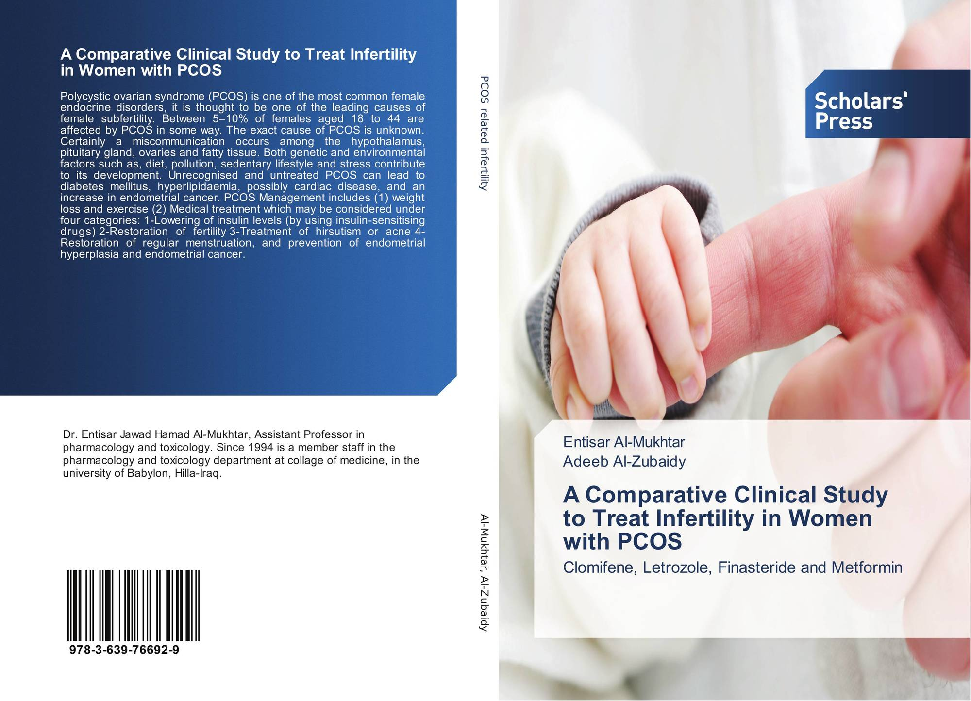 A Comparative Clinical Study To Treat Infertility In Women With Pcos 978 3 639 76692 9 363976692x 9783639766929 By Entisar Al Mukhtar Adeeb Al Zubaidy