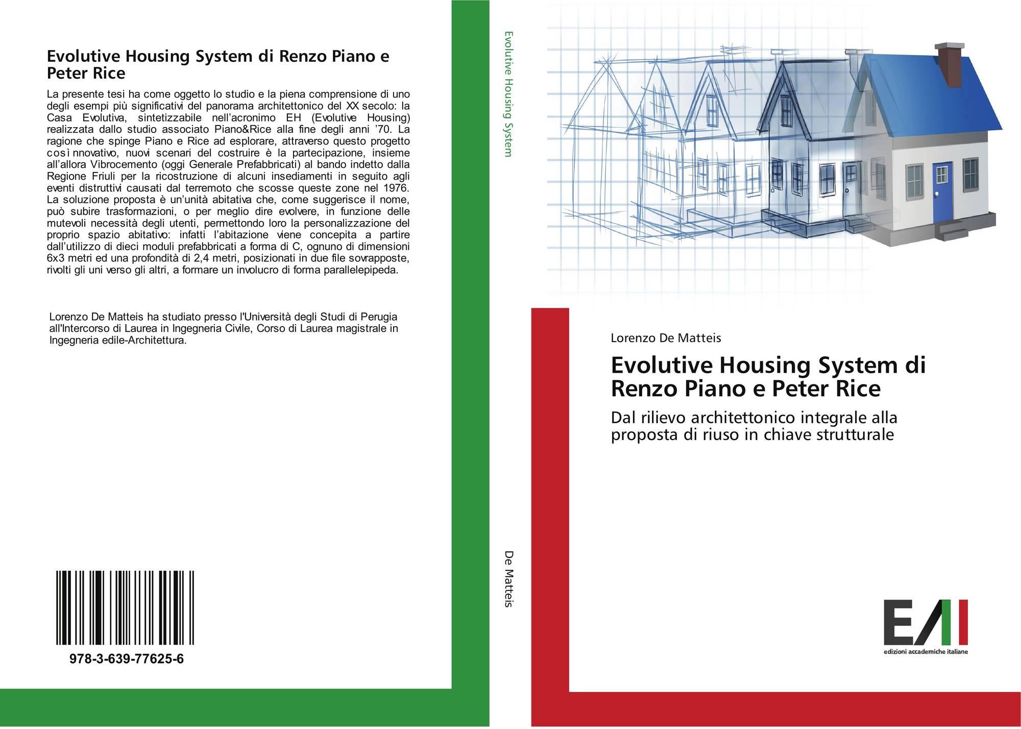 Evolutive Housing System Di Renzo Piano E Peter Rice 978 3 639 77625 6 3639776259 9783639776256 By Lorenzo De Matteis