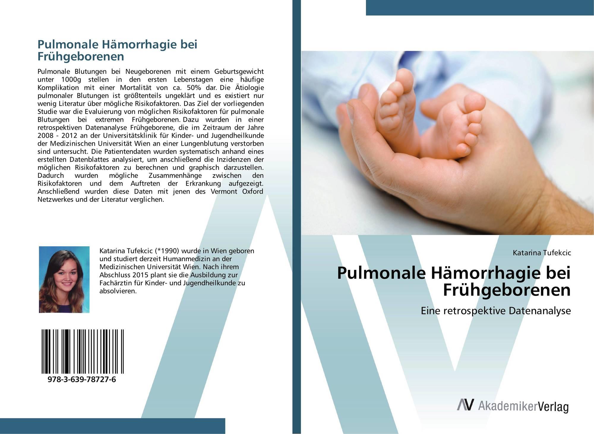 pulmonale h morrhagie bei fr hgeborenen 978 3 639 78727 6. Black Bedroom Furniture Sets. Home Design Ideas