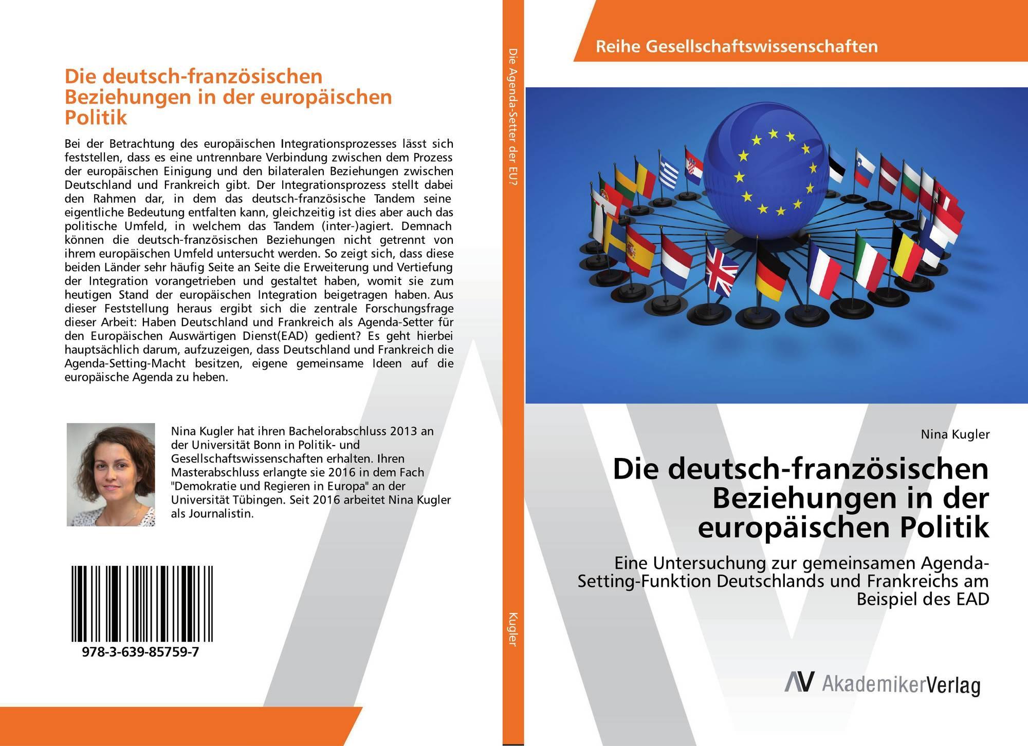 Die deutsch-französischen Beziehungen in der europäischen Politik ...