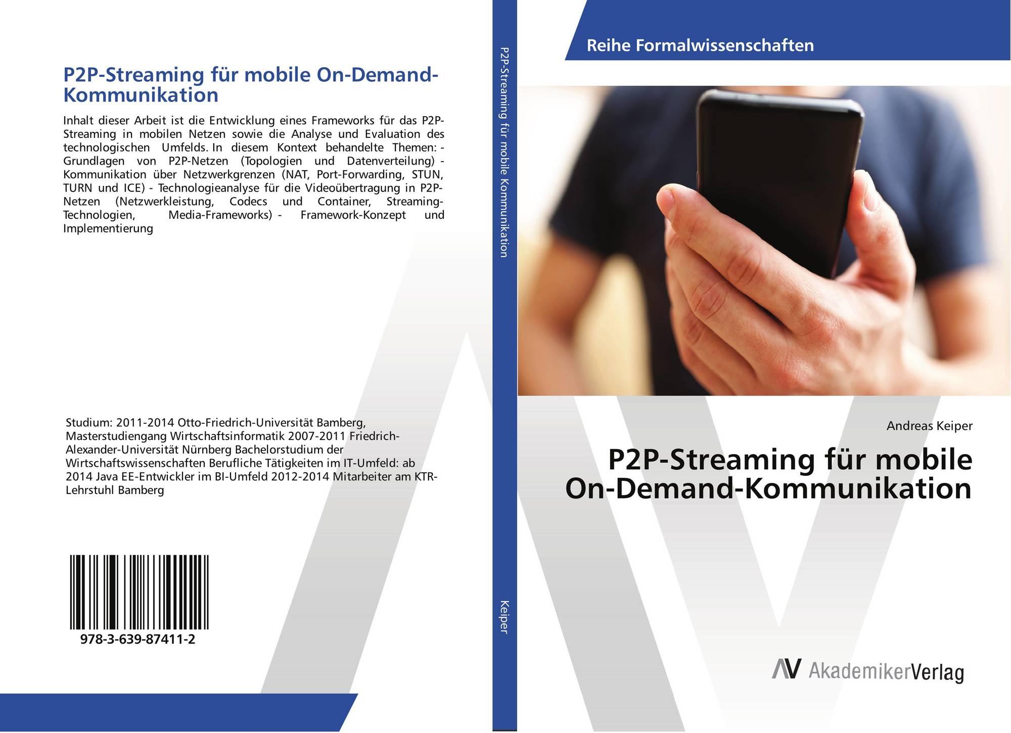 P2P-Streaming für mobile On-Demand-Kommunikation, 978-3-639
