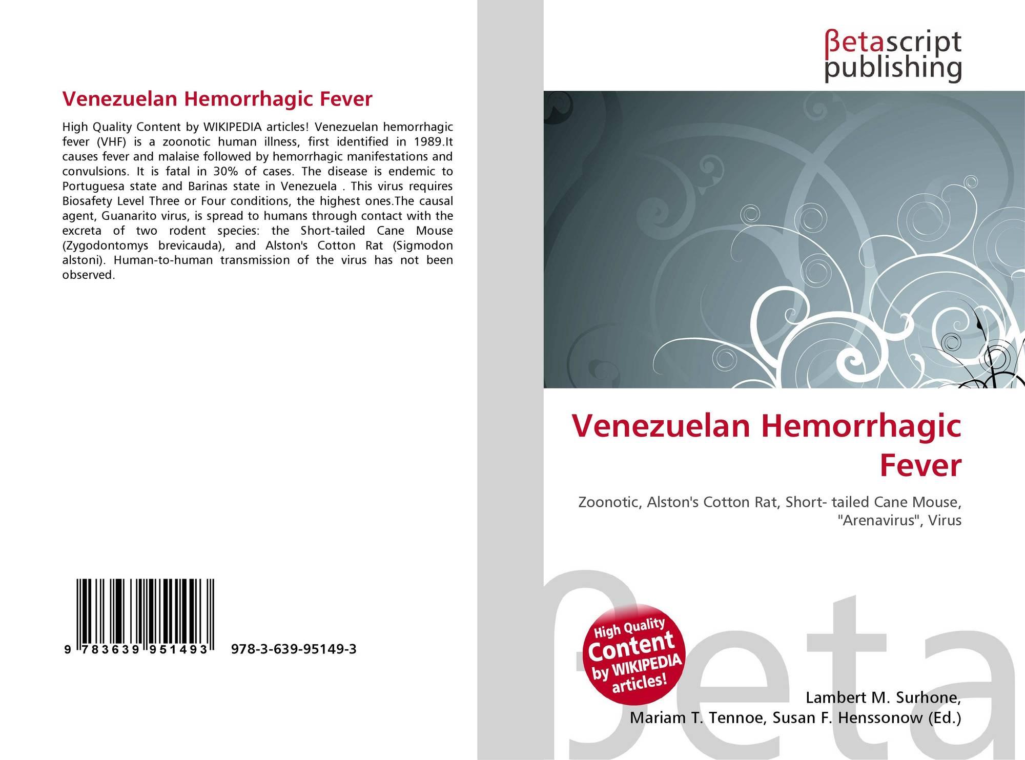 Venezuelan Hemorrhagic Fever 978 3 639 95149 3 3639951492