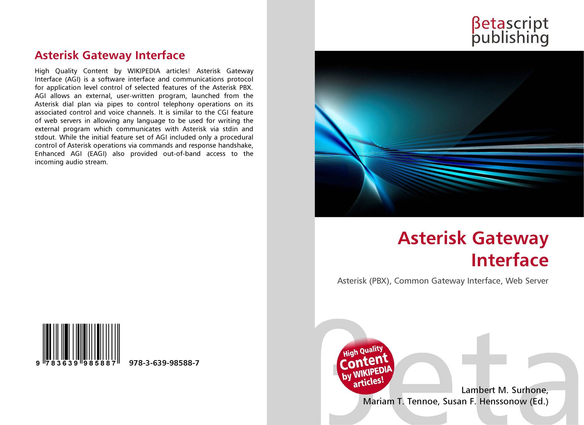 Asterisk Gateway Interface, 978-3-639-98588-7, 3639985885