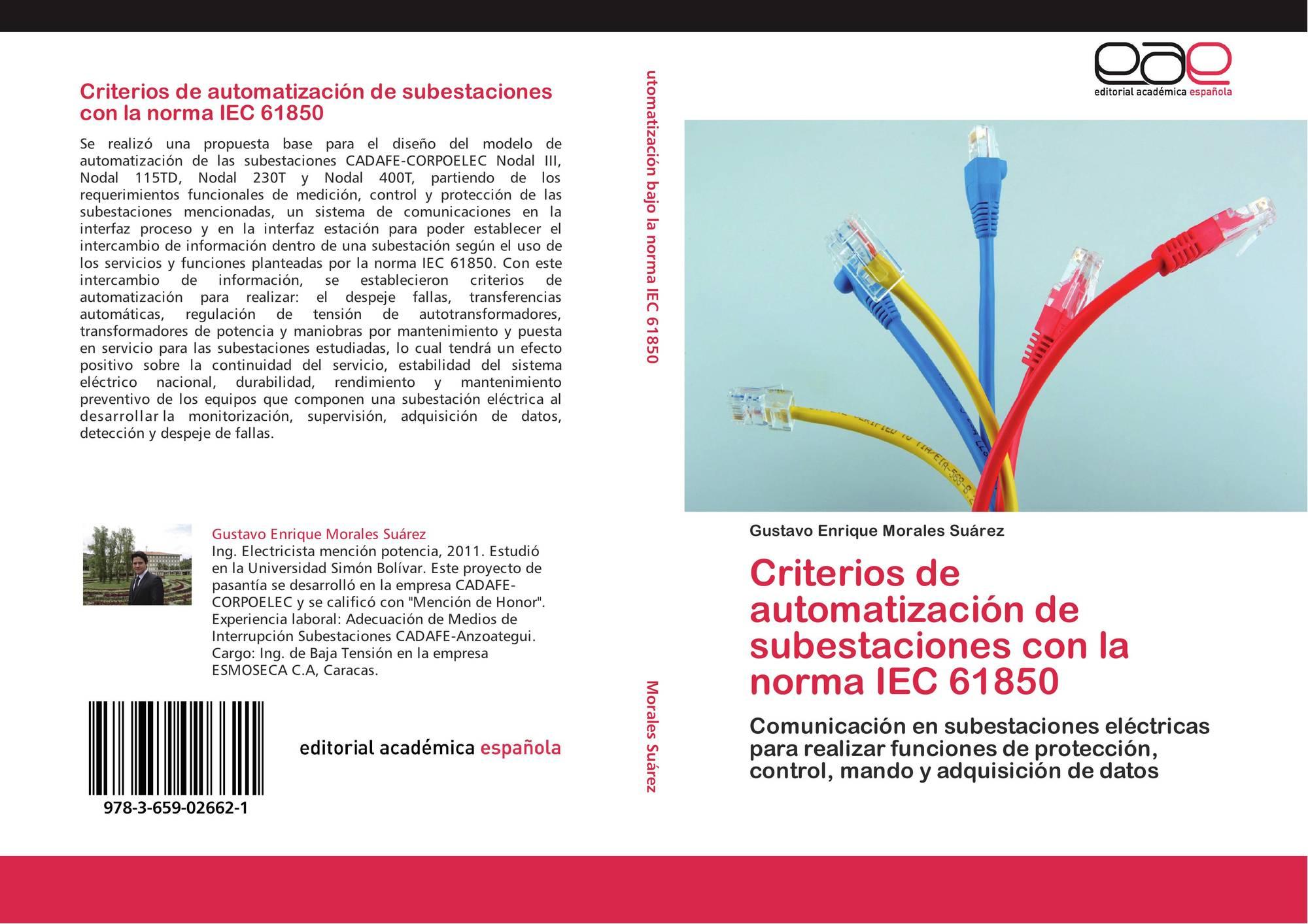 Criterios de automatizaci n de subestaciones con la norma for Libro fuera de norma