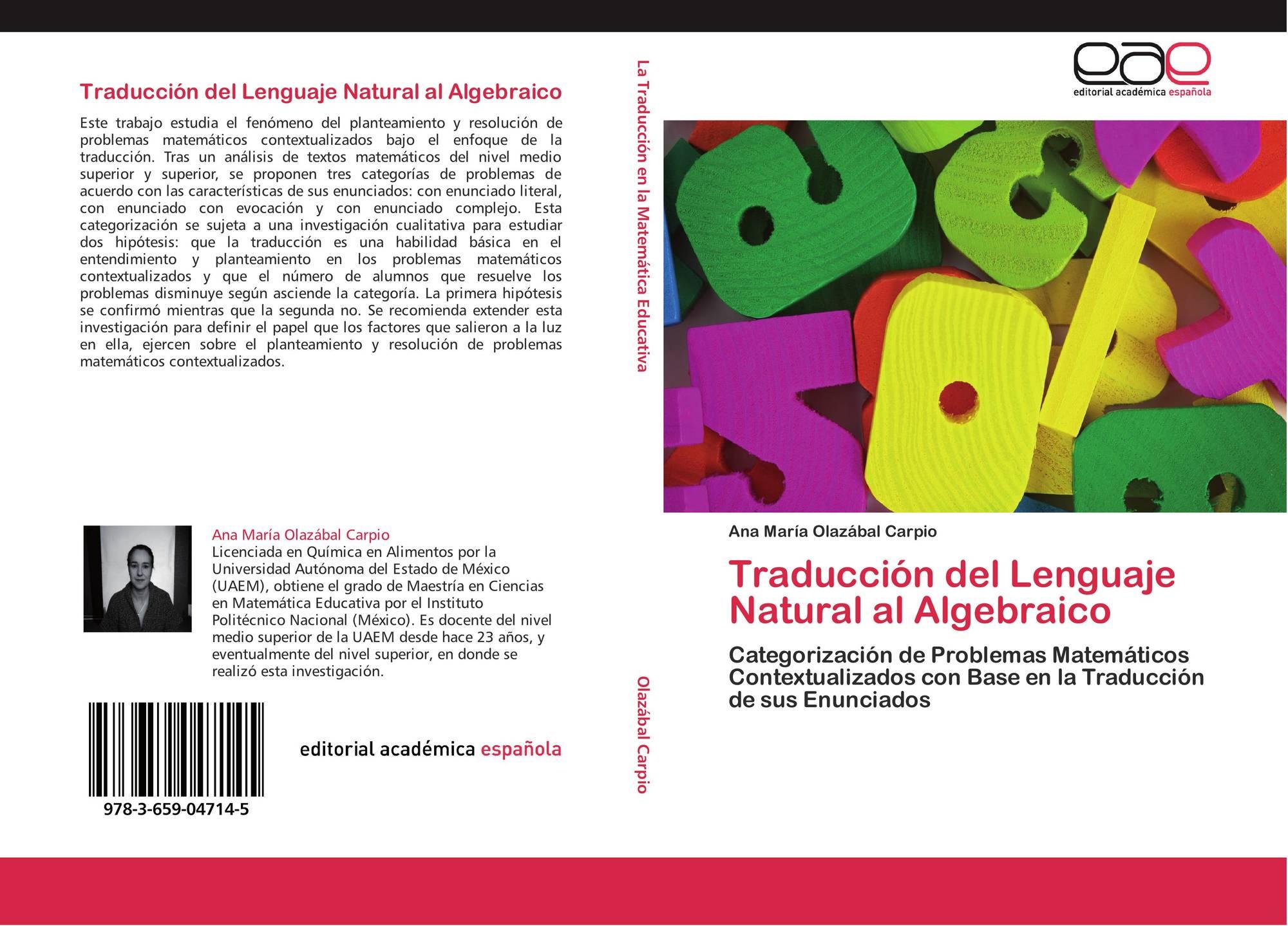 Traduccion Del Lenguaje Natural Al Algebraico 978 3 659 04714 5 3659047147 9783659047145 Por Ana Maria Olazabal Carpio