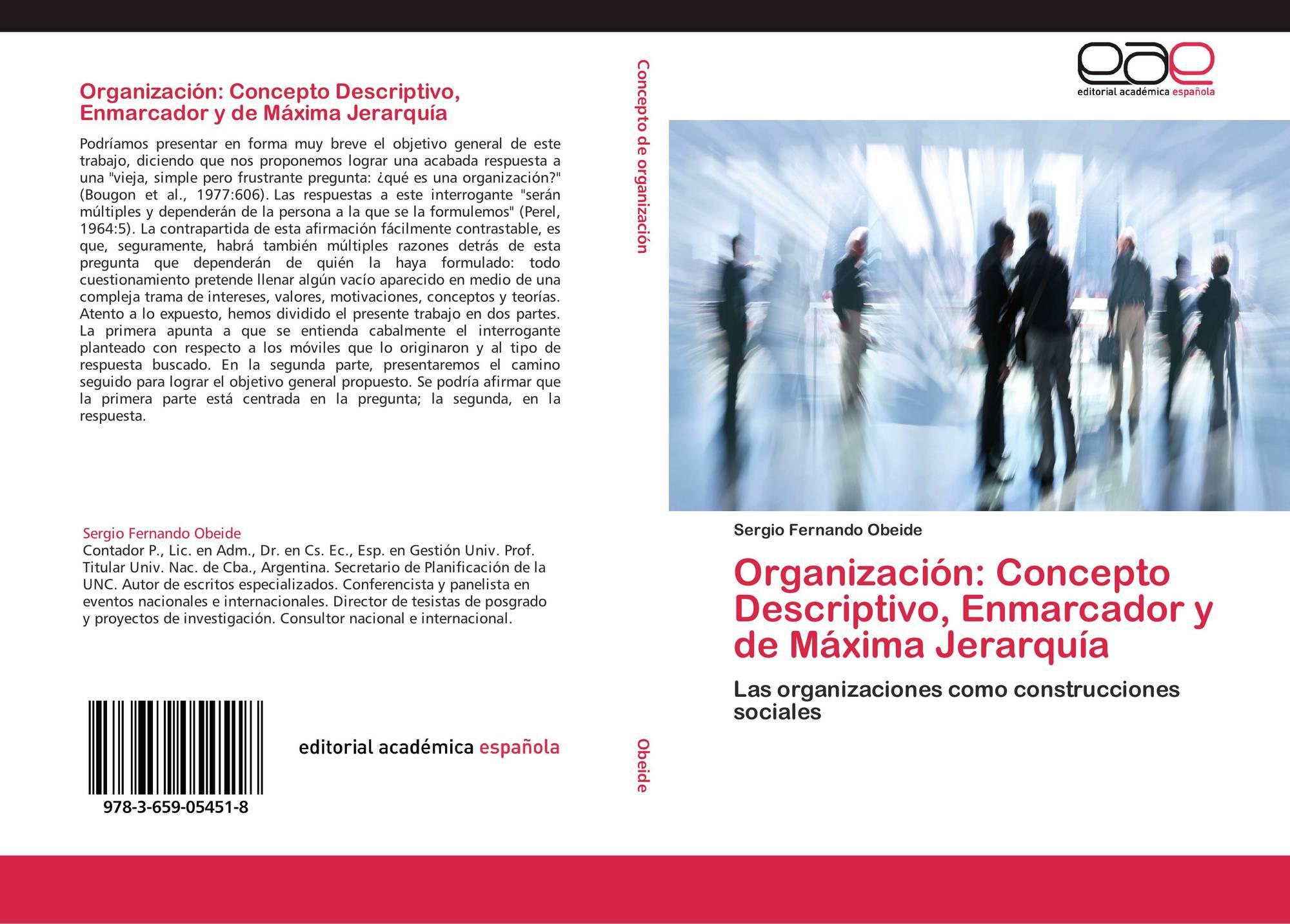 Organización: Concepto Descriptivo, Enmarcador y de Máxima Jerarquía ...