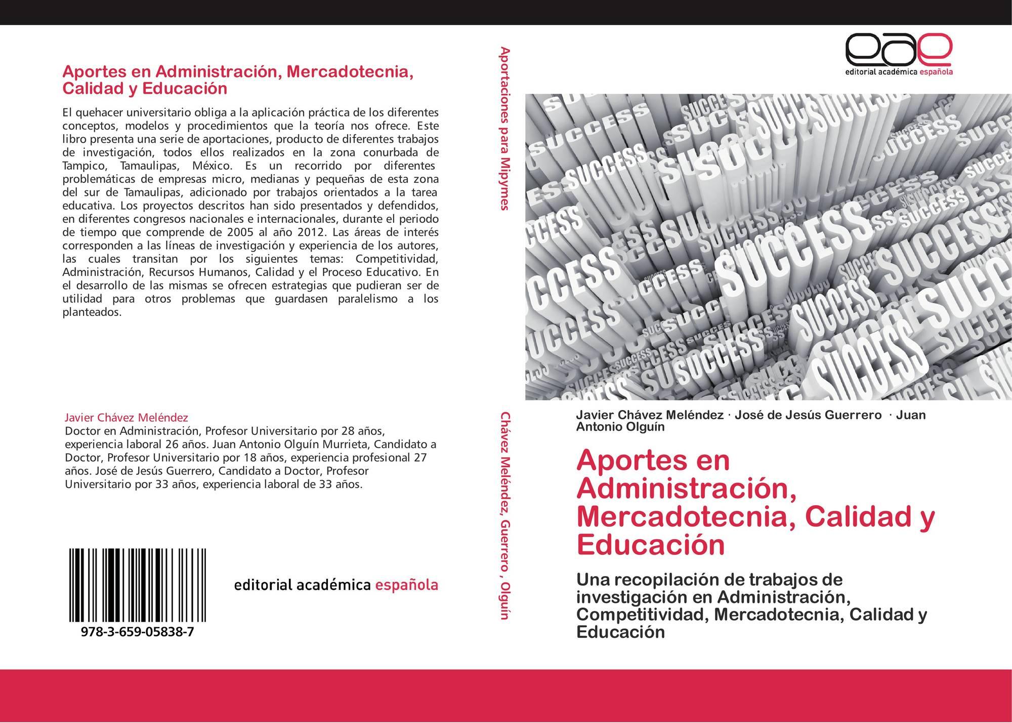 Aportes en Administración, Mercadotecnia, Calidad y Educación, 978-3 ...