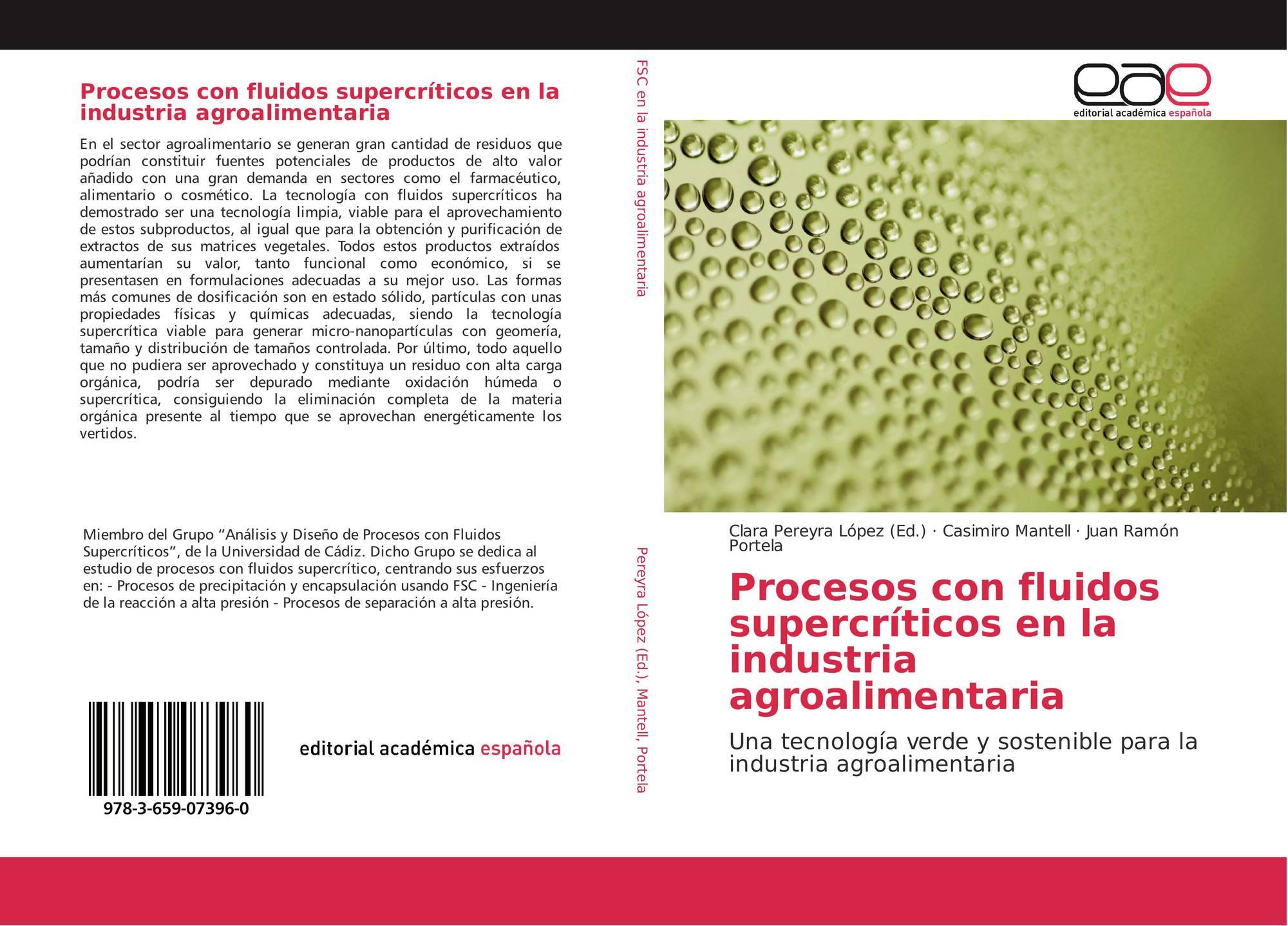Procesos con fluidos supercríticos en la industria agroalimentaria ...
