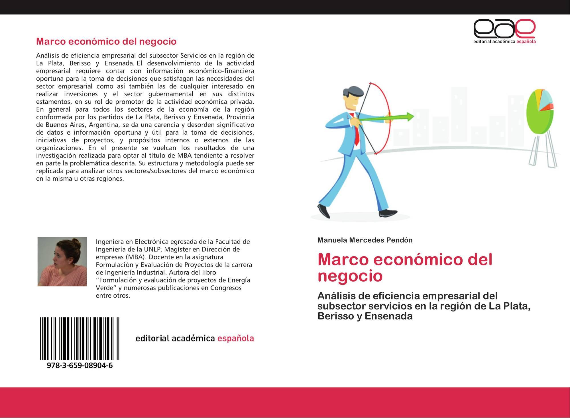 Marco económico del negocio, 978-3-659-08904-6, 3659089044 ...
