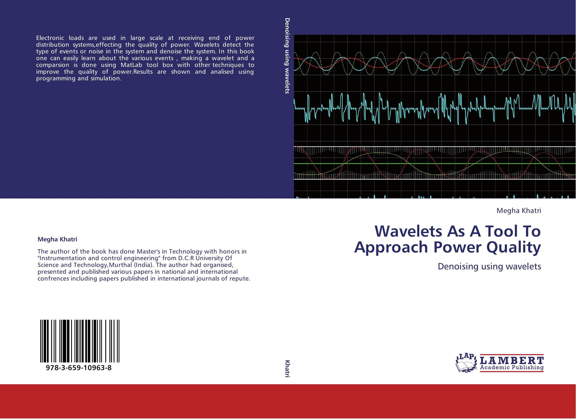 Wavelets As A Tool To Approach Power Quality, 978-3-659-10963-8