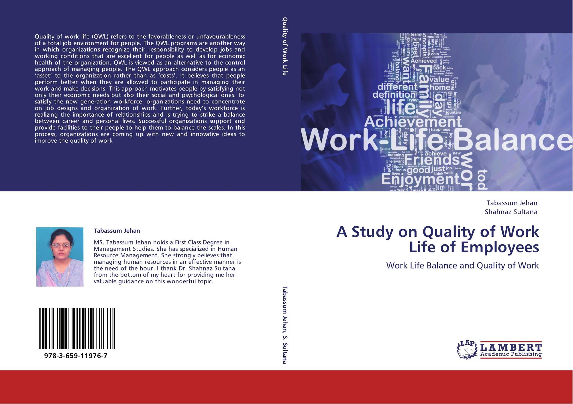 study on quality of worklife Quality of work life task force looks to integrate home and work  it came about  after the staff satisfaction survey that year indicated that qwl issues would be a.