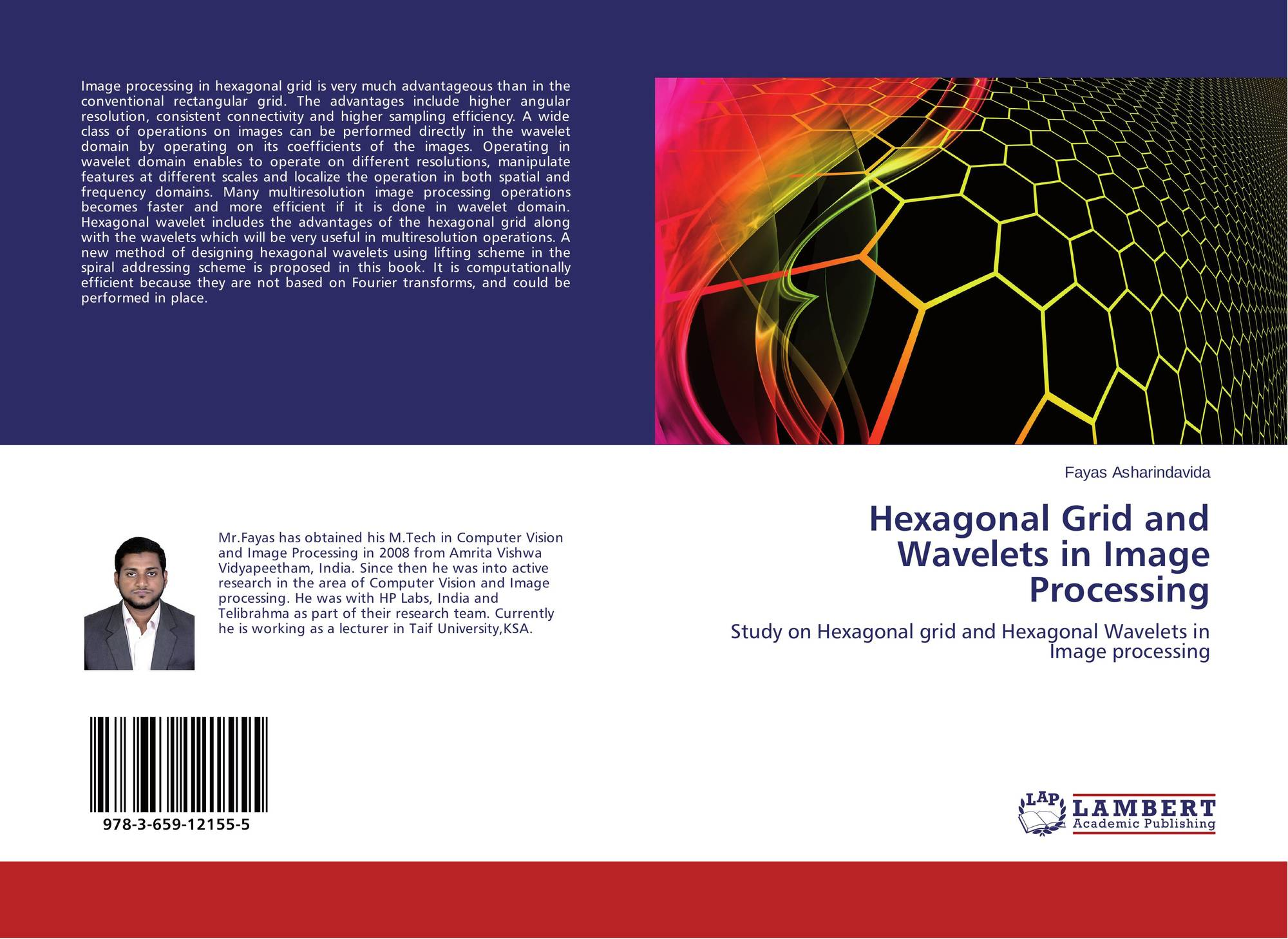 Hexagonal Grid and Wavelets in Image Processing, 978-3-659