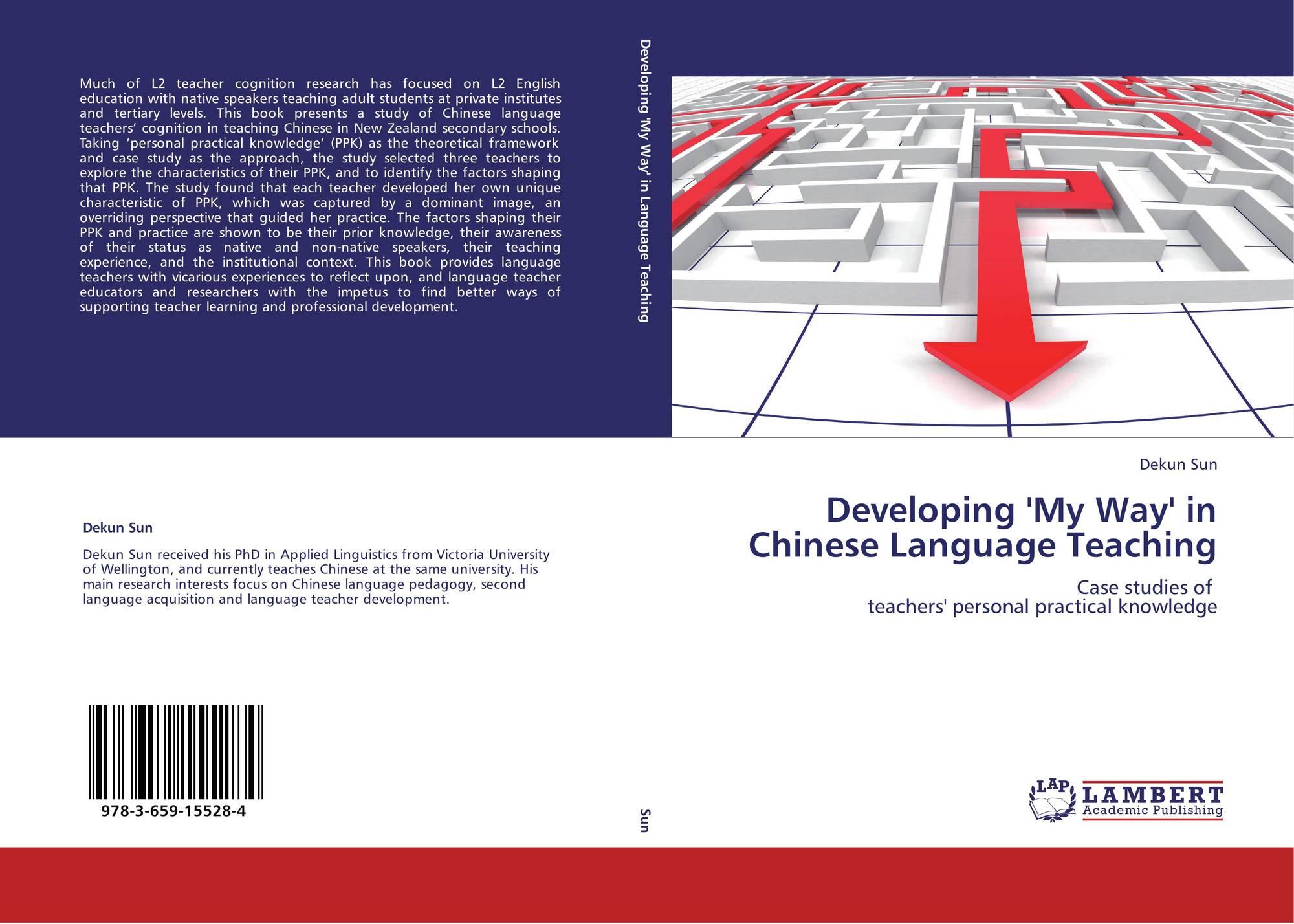 Developing 'My Way' in Chinese Language Teaching, 978-3-659