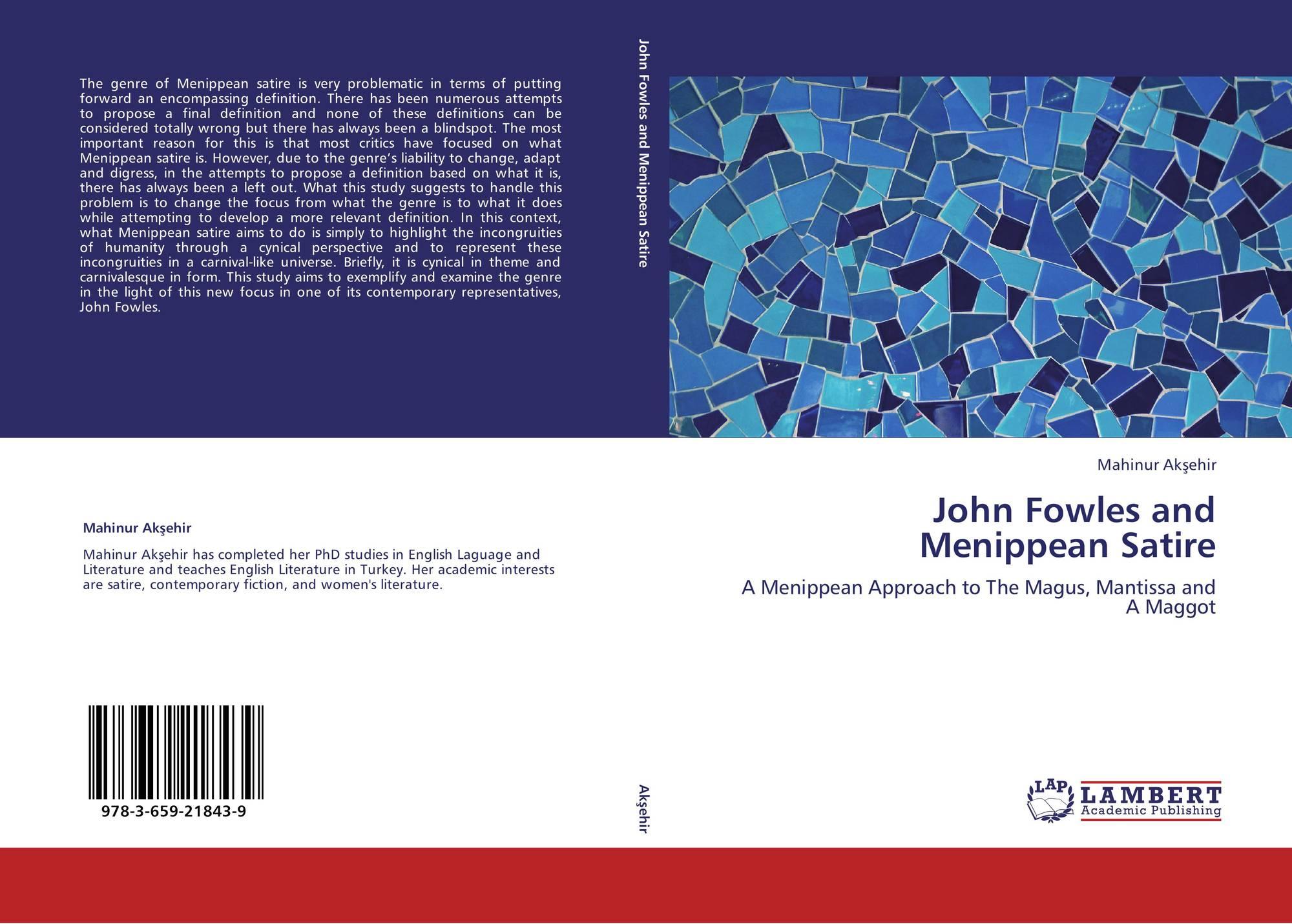 John Fowles And Menippean Satire 978 3 659 21843 9 365921843x