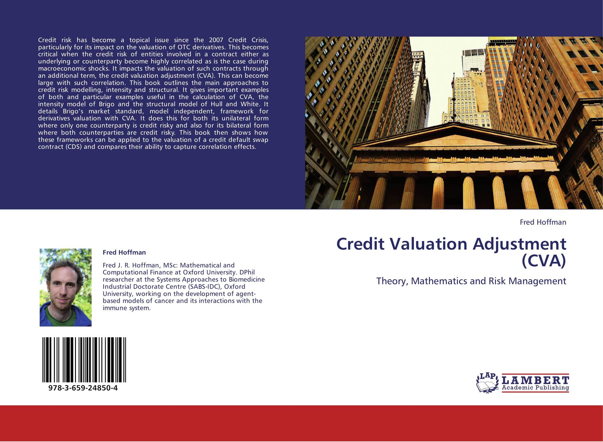"""credit value adjustment For many years banks have been using the credit value adjustment (cva) to  cover the cost of a counterparty defaulting """"during the financial."""