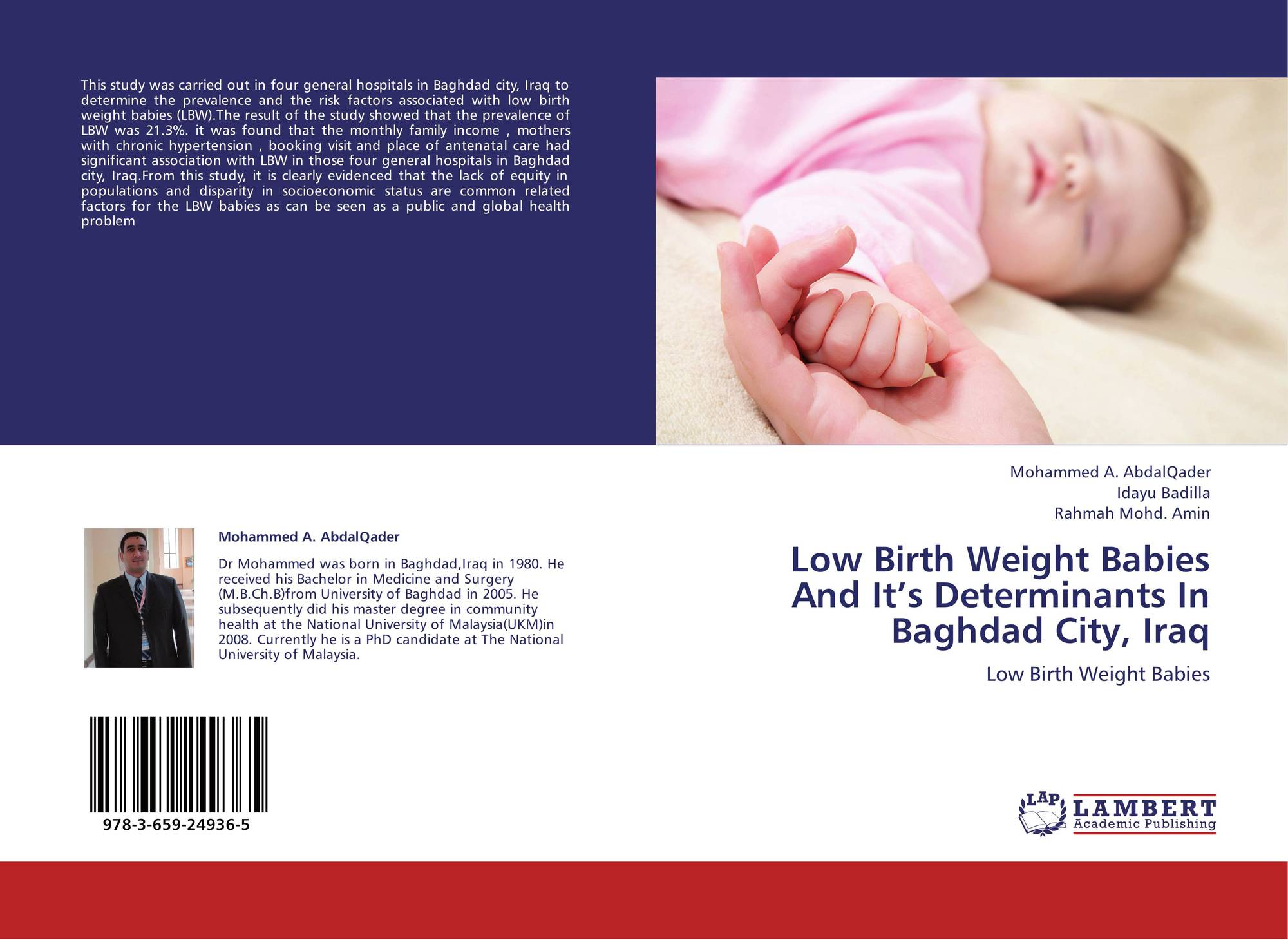 Low Birth Weight Babies And It's Determinants In Baghdad