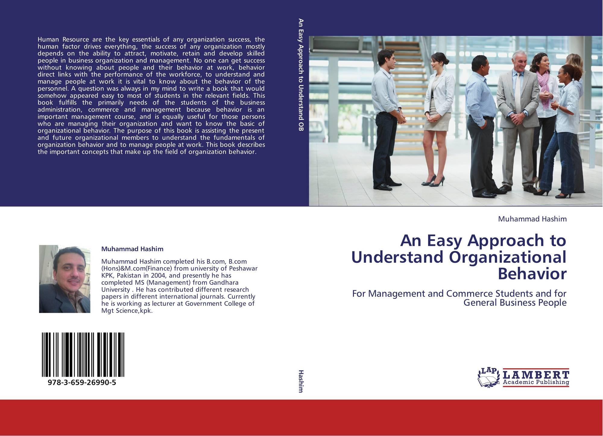 the importance understanding organizational behavior in an organization