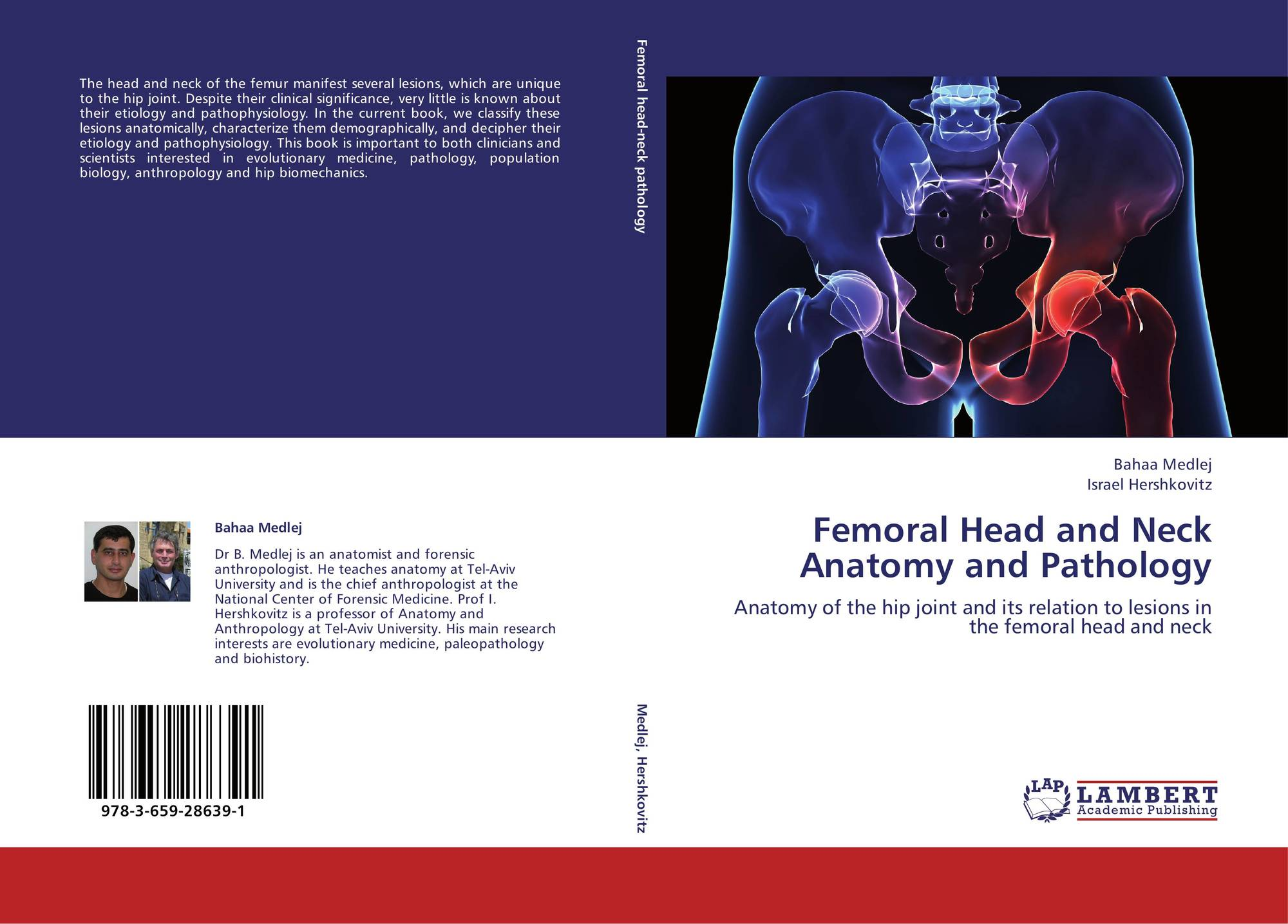 Femoral Head and Neck Anatomy and Pathology, 978-3-659-28639-1 ...