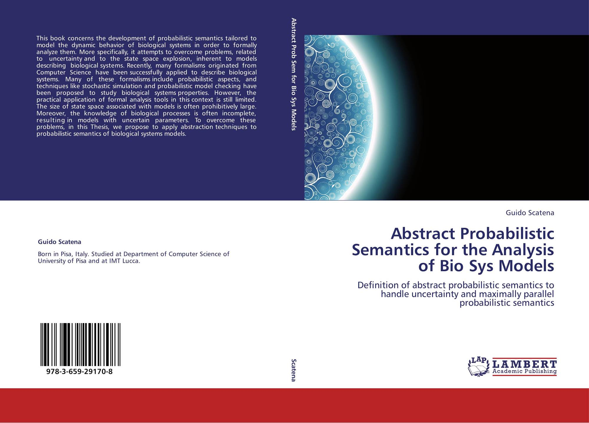 Abstract Probabilistic Semantics For The Analysis Of Bio Sys