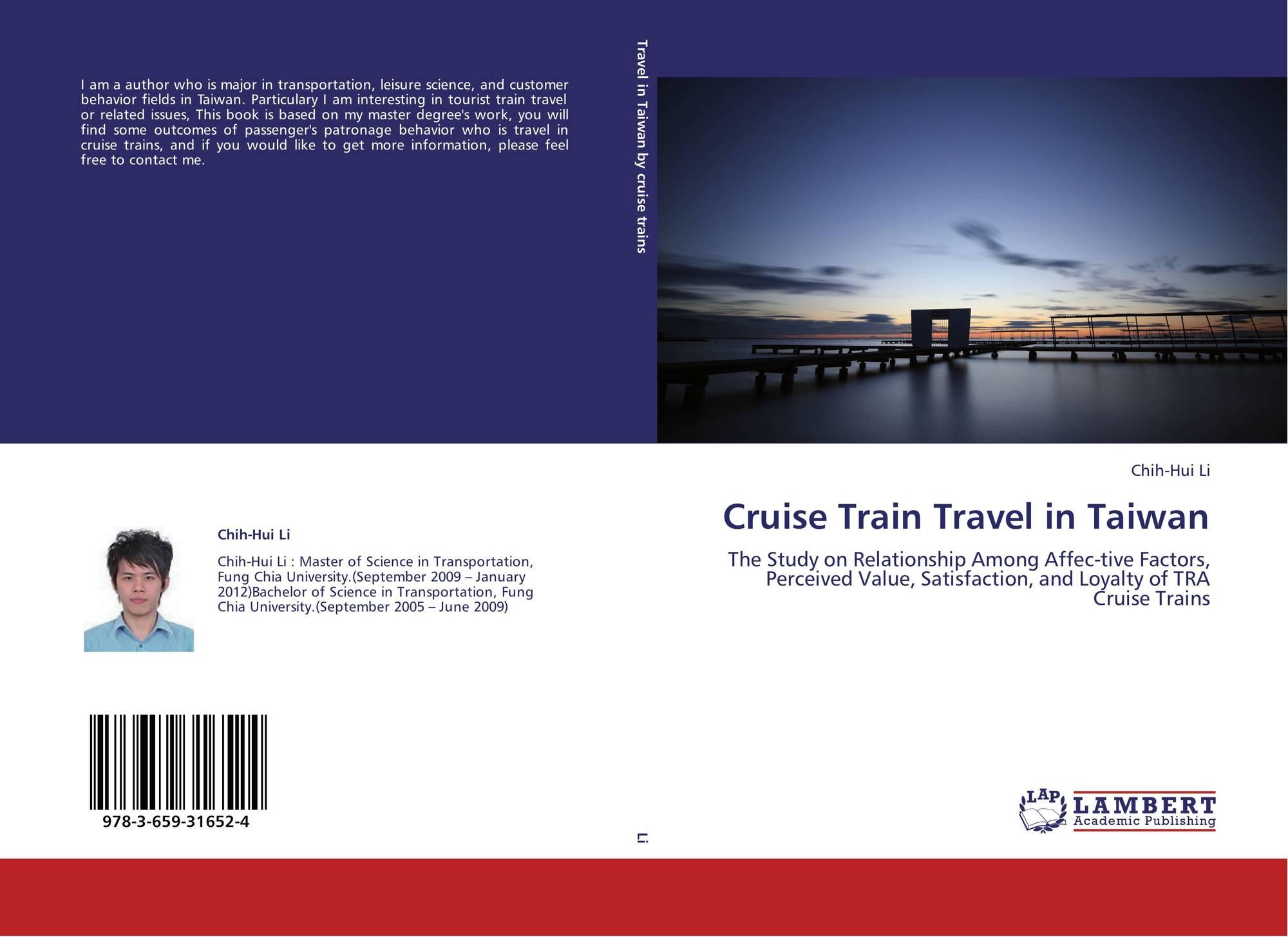 Cruise Train Travel in Taiwan, 978-3-659-31652-4, 3659316520